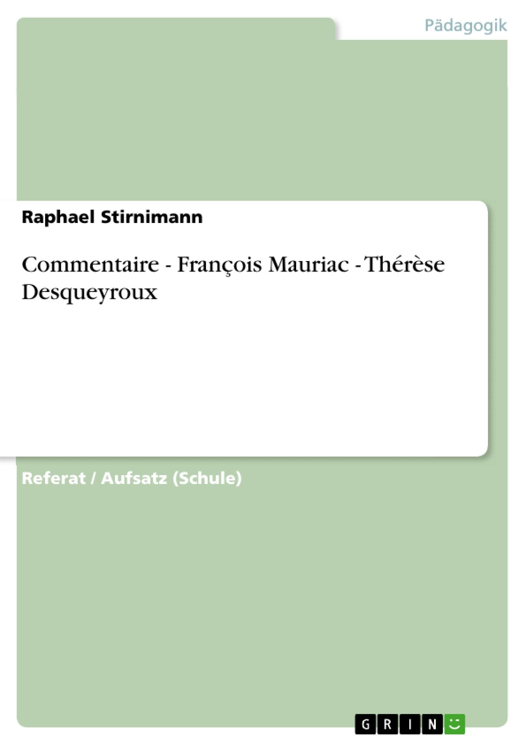 therese desqueyroux resume chapitre 2