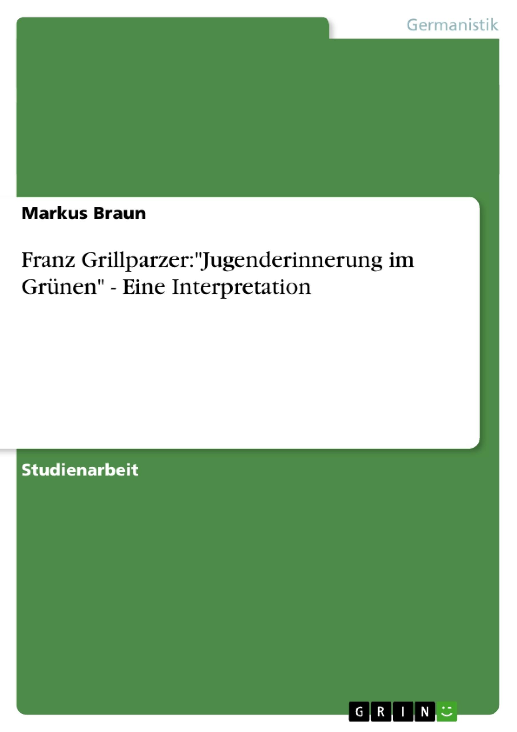 Franz Grillparzer wert der freundschaft interpretation