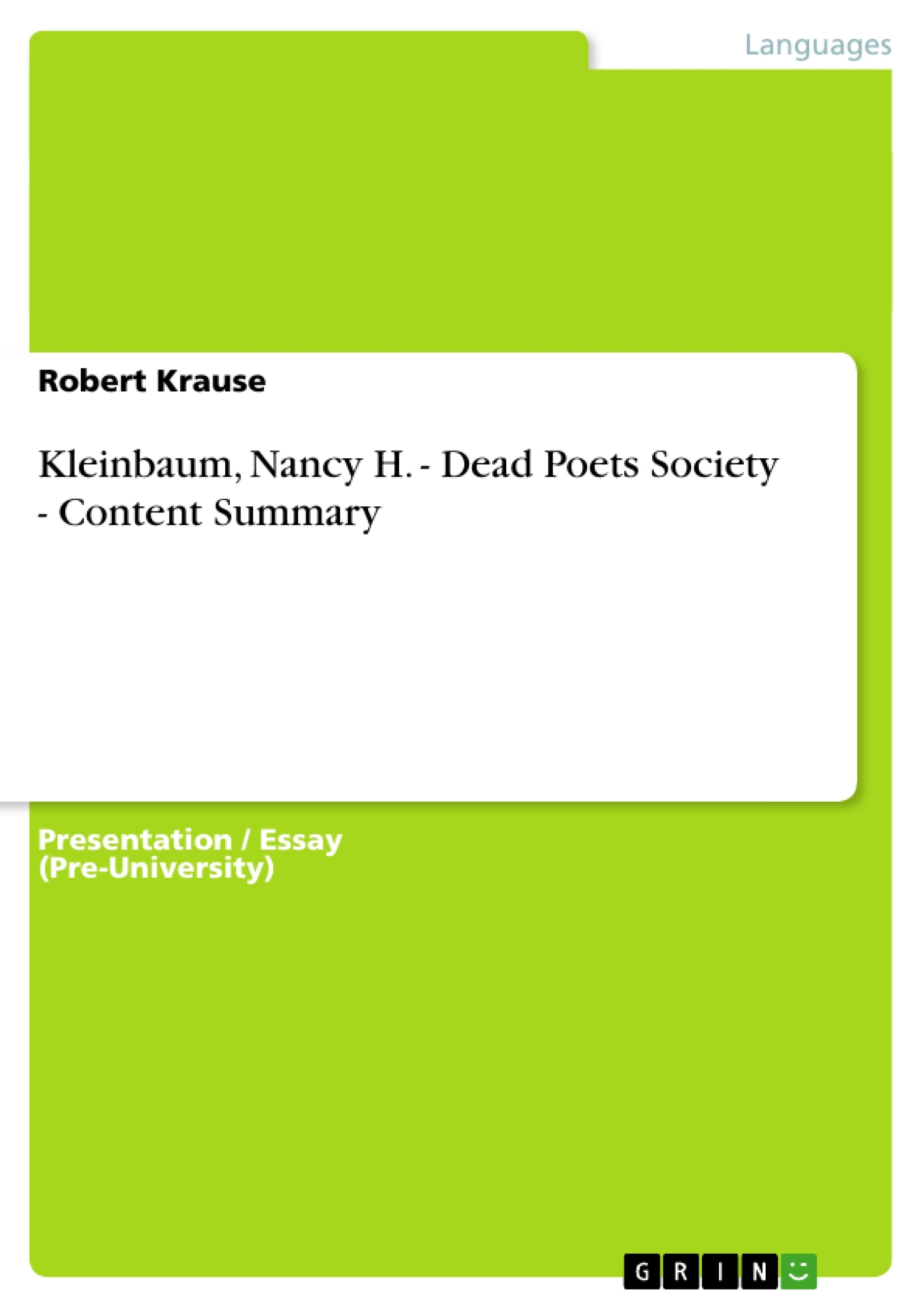 Kleinbaum Nancy H Dead Poets Society Content Summary – Dead Poets Society Worksheet