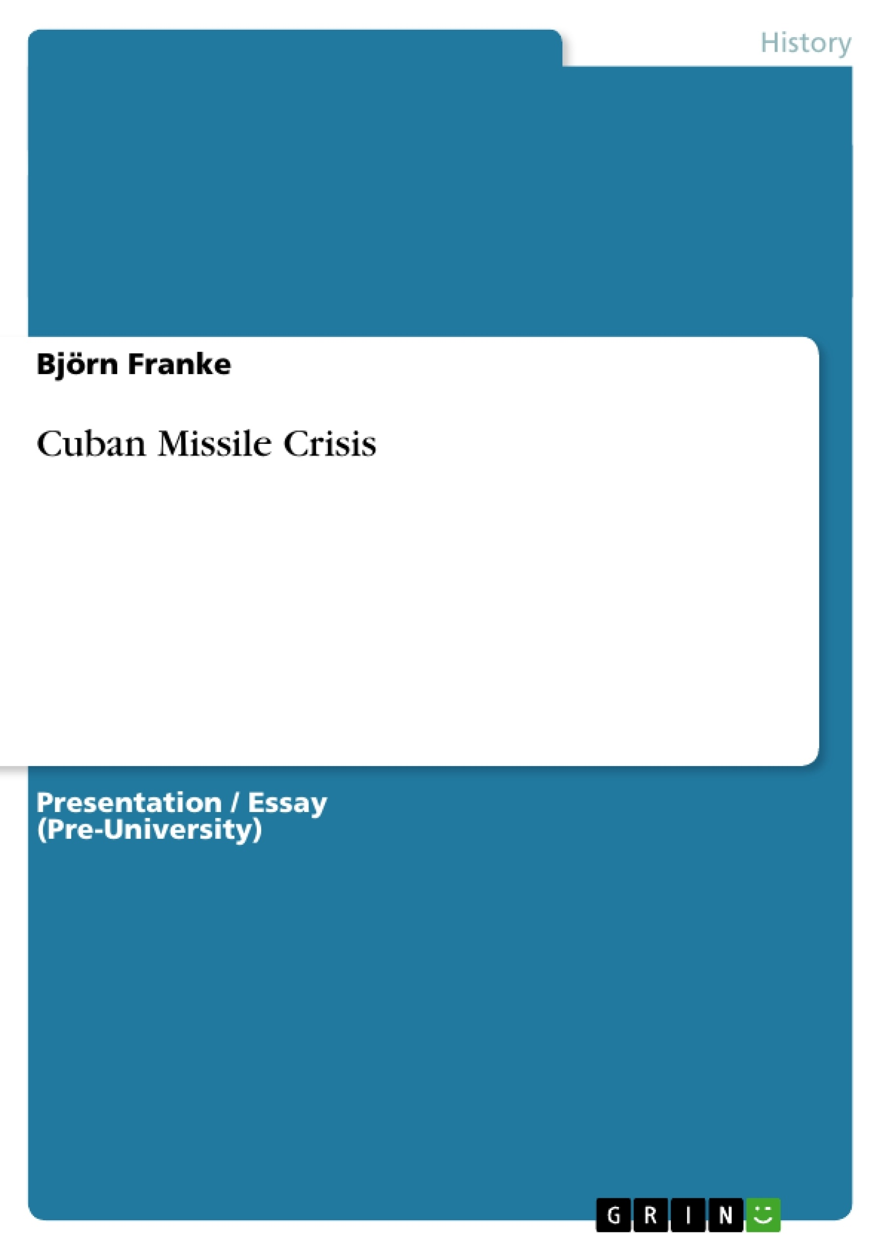 cuban missile crisis research paper thesis World history term papers (paper 3126) on cuban missile crisis: outline title the cuban missile crisis thesis statement the cuban missile crisis almost brought.