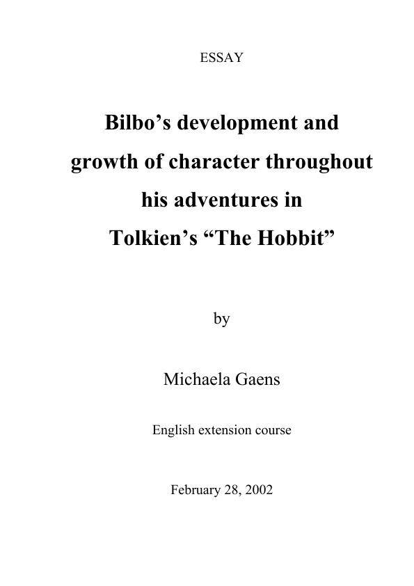 the hobbit essay essays on the hobbit tolkien essays middle earth  tolkien the hobbit bilbo acute s development and growth of character tolkien the hobbit bilboacutes development