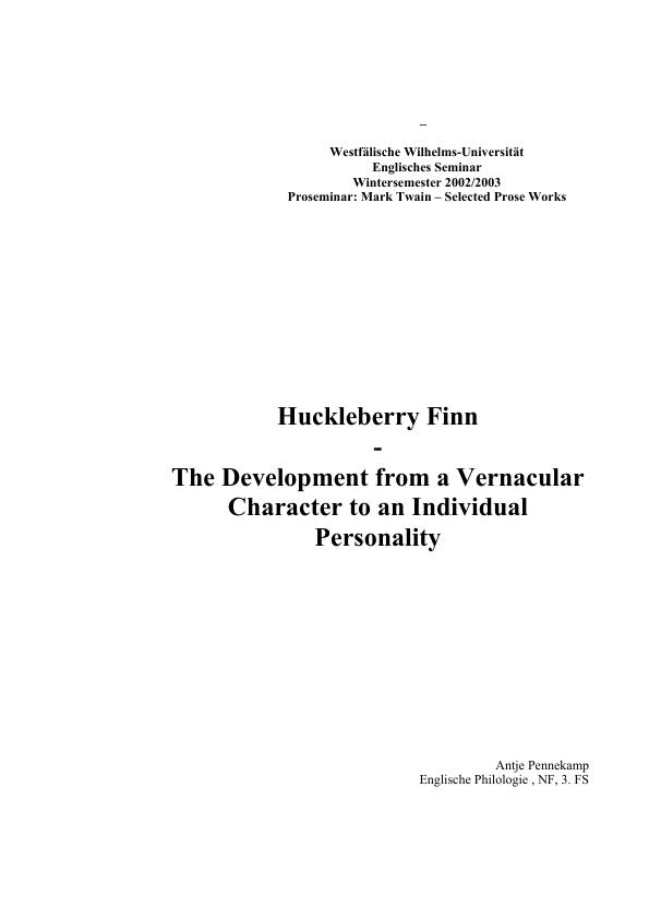 huckleberry finn the development from a vernacular character to huckleberry finn the development from a vernacular character to publish your master s thesis bachelor s thesis essay or term paper