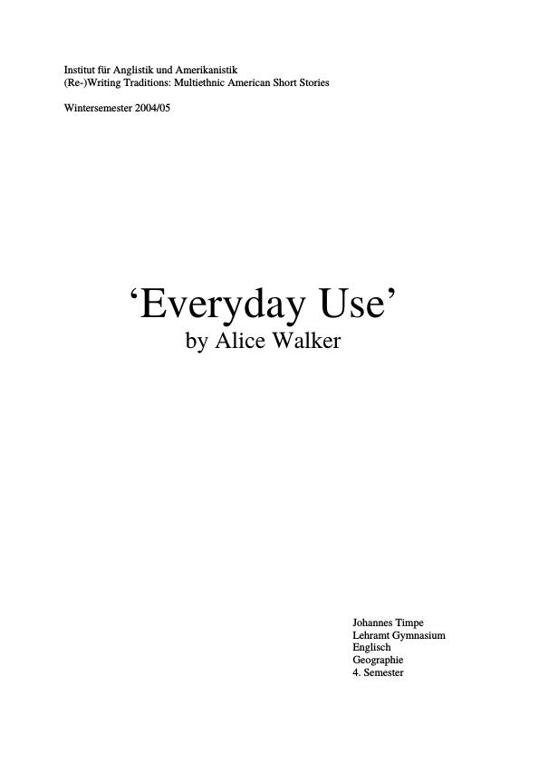 "The Character of Dee in Alice Walker's ""everyday Use"" - Essay"