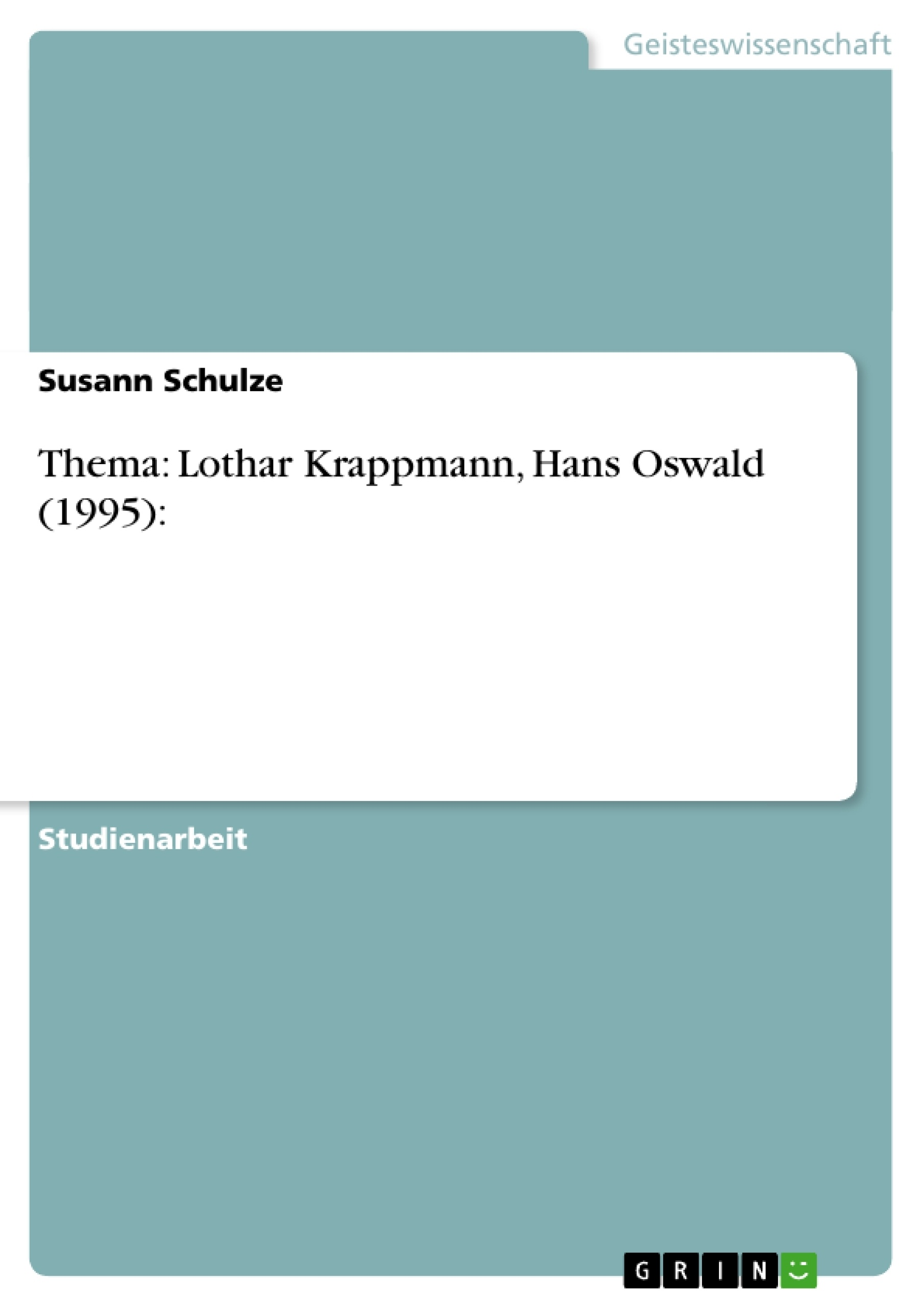 thema lothar krappmann hans oswald 1995 masterarbeit hausarbeit bachelorarbeit. Black Bedroom Furniture Sets. Home Design Ideas