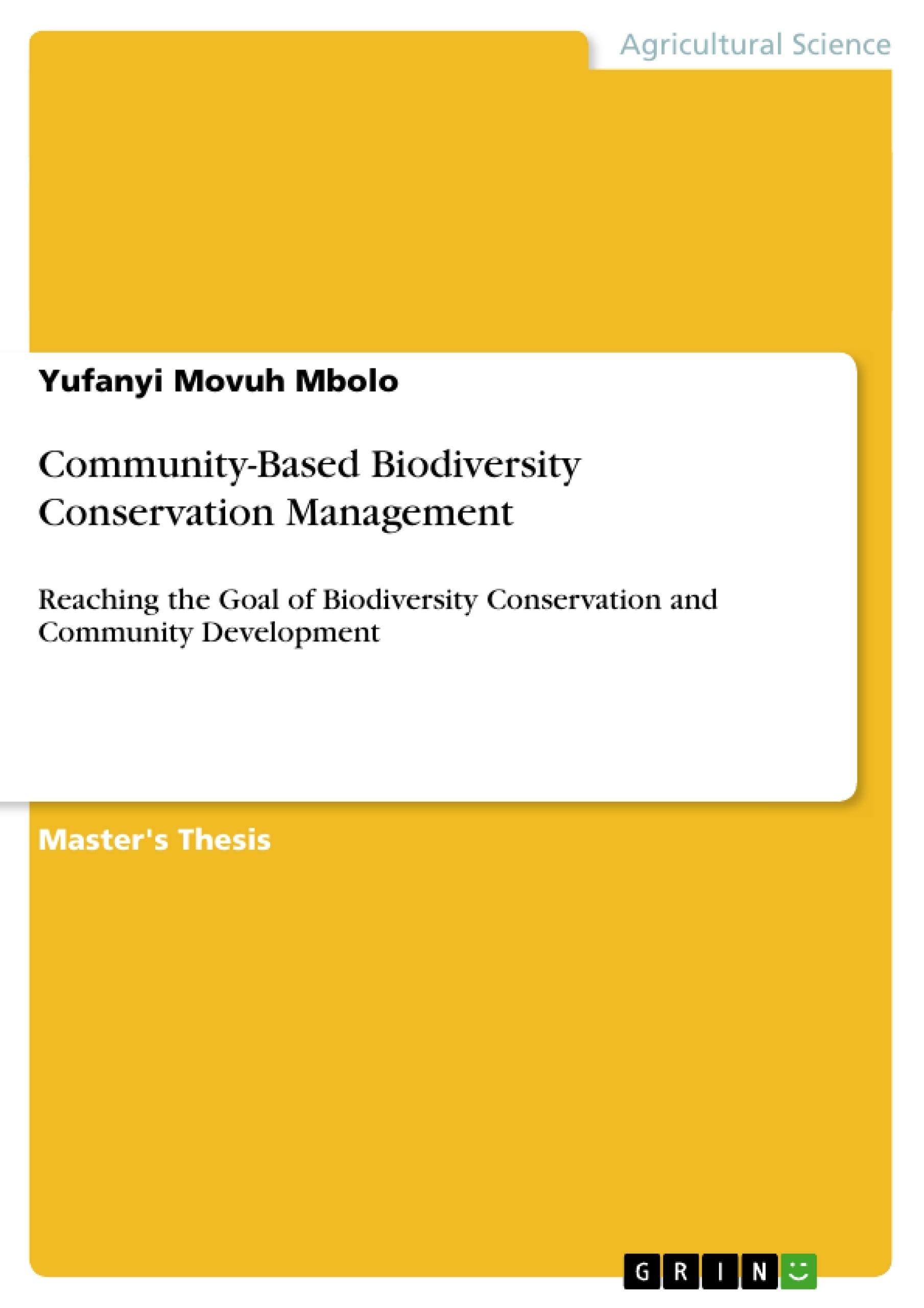 community based biodiversity conservation management publish community based biodiversity conservation management publish your master s thesis bachelor s thesis essay or term paper