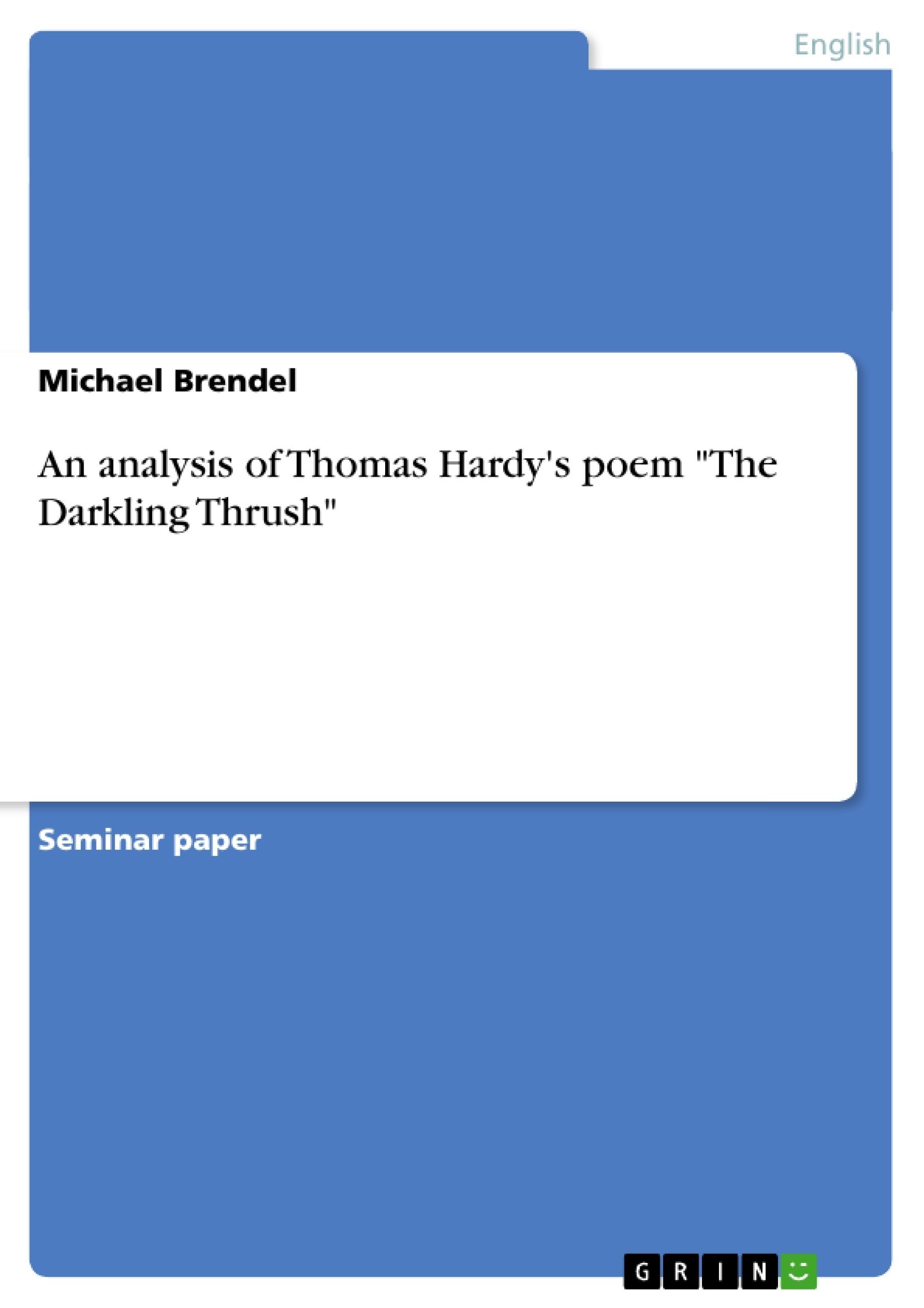 Thomas hardy the darkling thrush essay writing