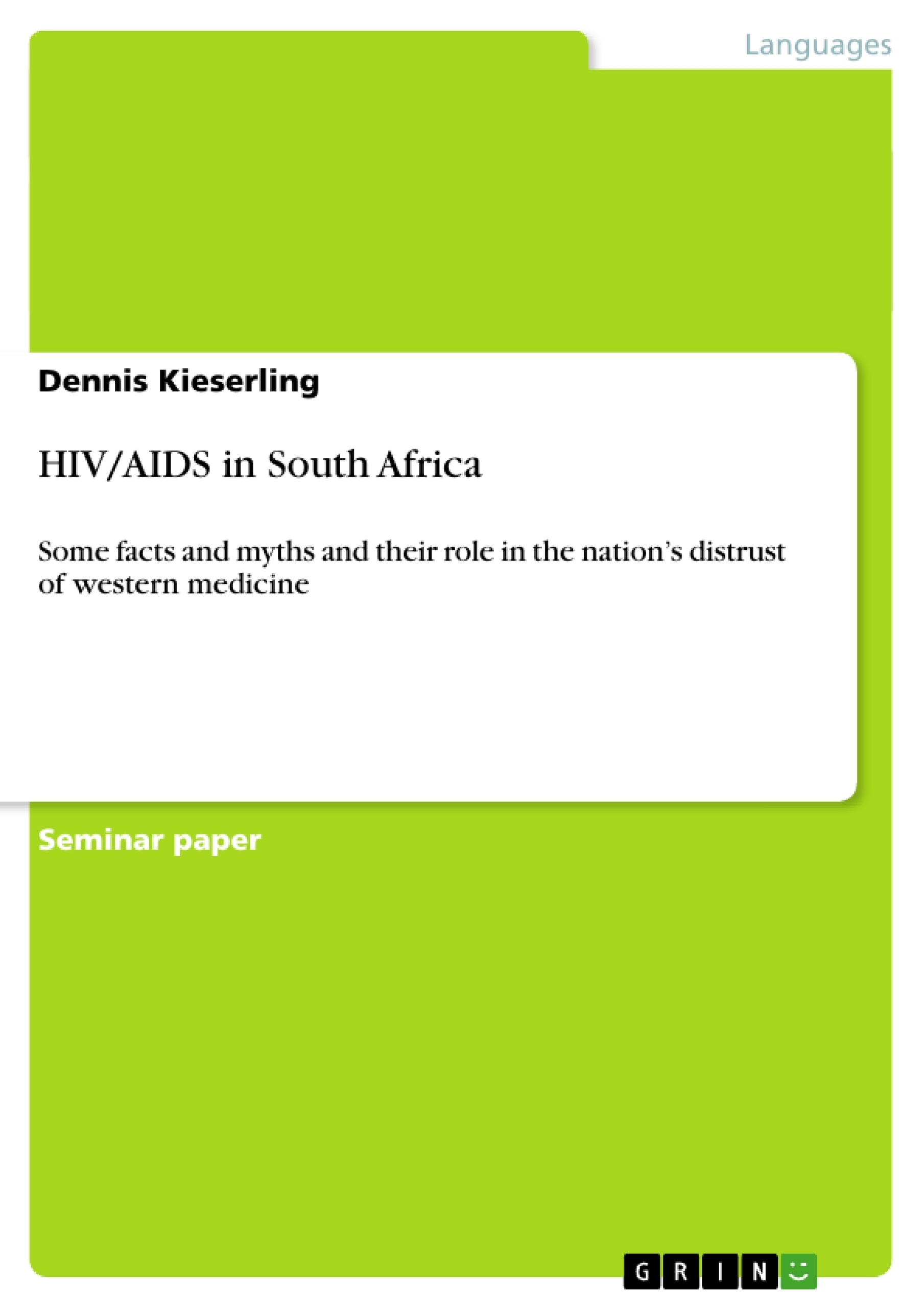 aids in south africa thesis Health policy report from the new england journal of medicine — health care reform and the crisis of hiv and aids in south africa.