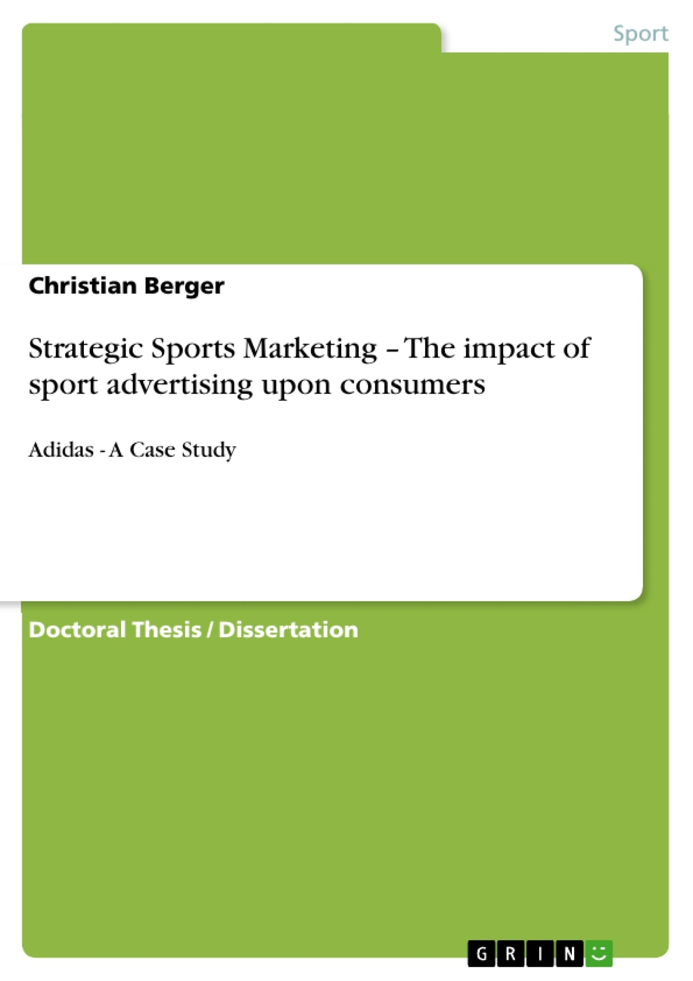 master thesis sports marketing A thesis submitted to the faculty of master of tourism administration to examine the subject of sports marketing on the world wide web.