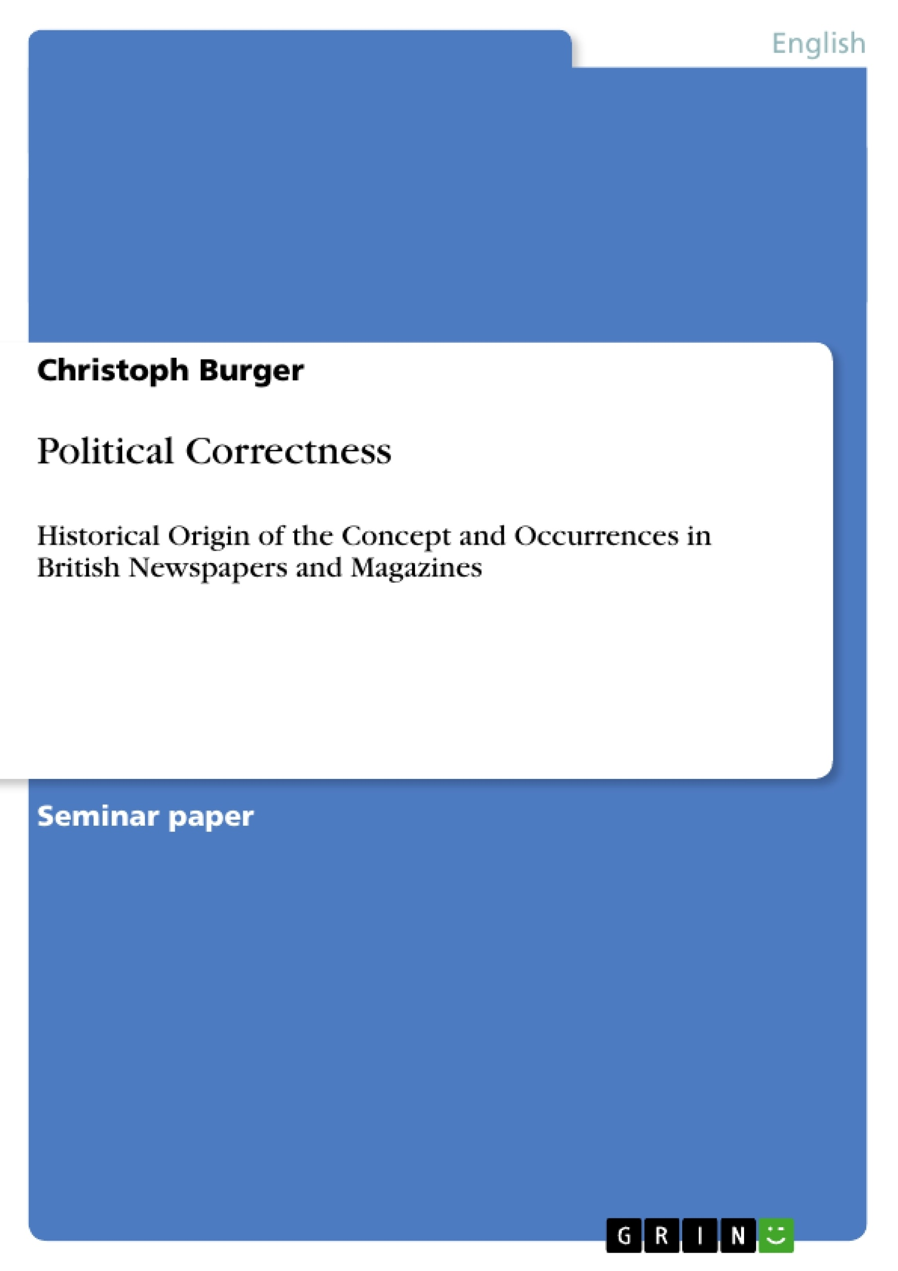 political correctness term paper Politically correct  i decided to reclaim the widely misused term political correctness  chait was attacked for writing an article for the campus paper.