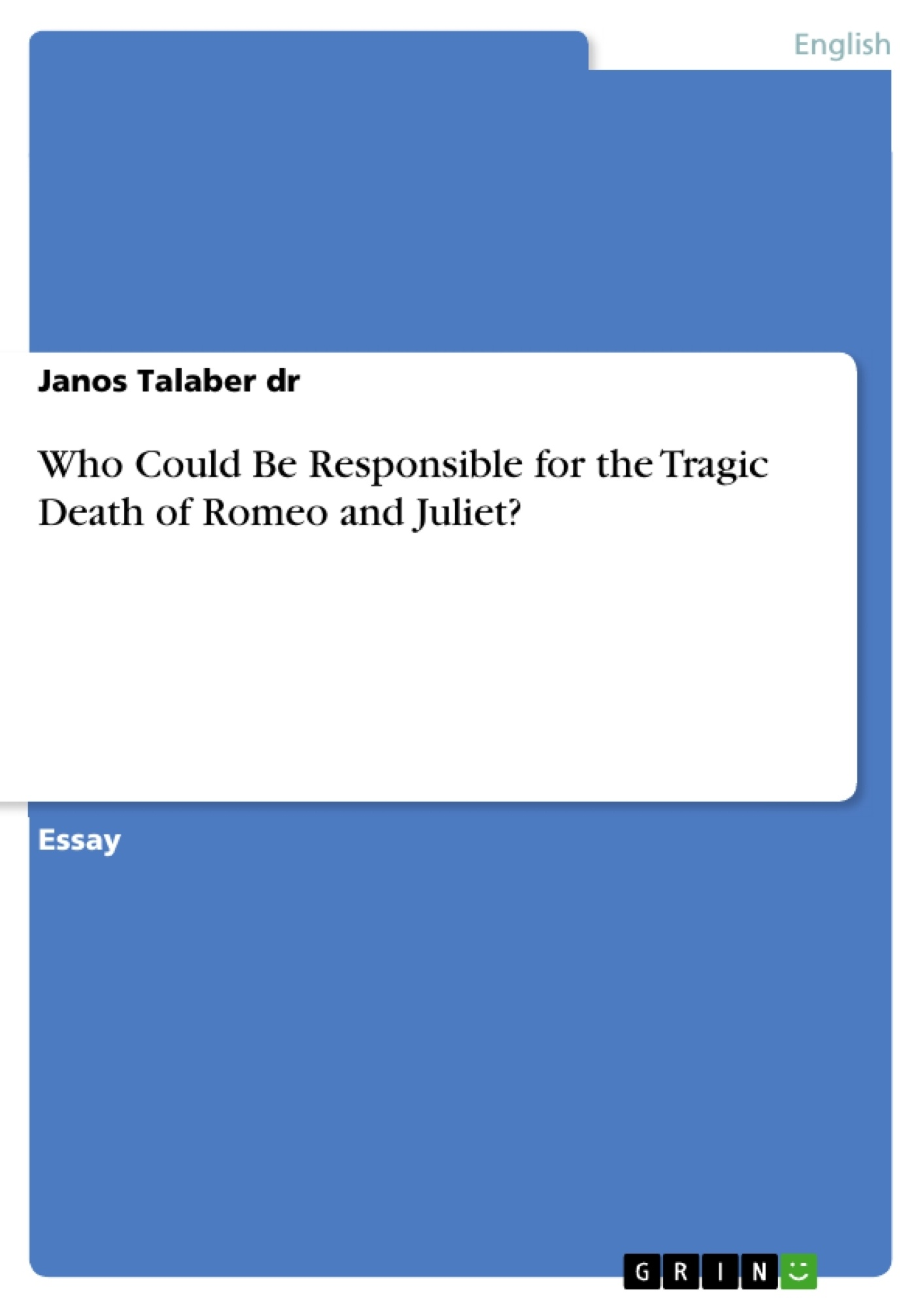 friar lawrence blame deaths essay Romeo and juliet: pupil essay: youth and age should friar lawrence and the nurse have been more careful about the way they encouraged romeo and juliet's love to what extent does shakespeare present them as being to blame 9 june 2009 youth and age should friar lawrence and the nurse have been more.