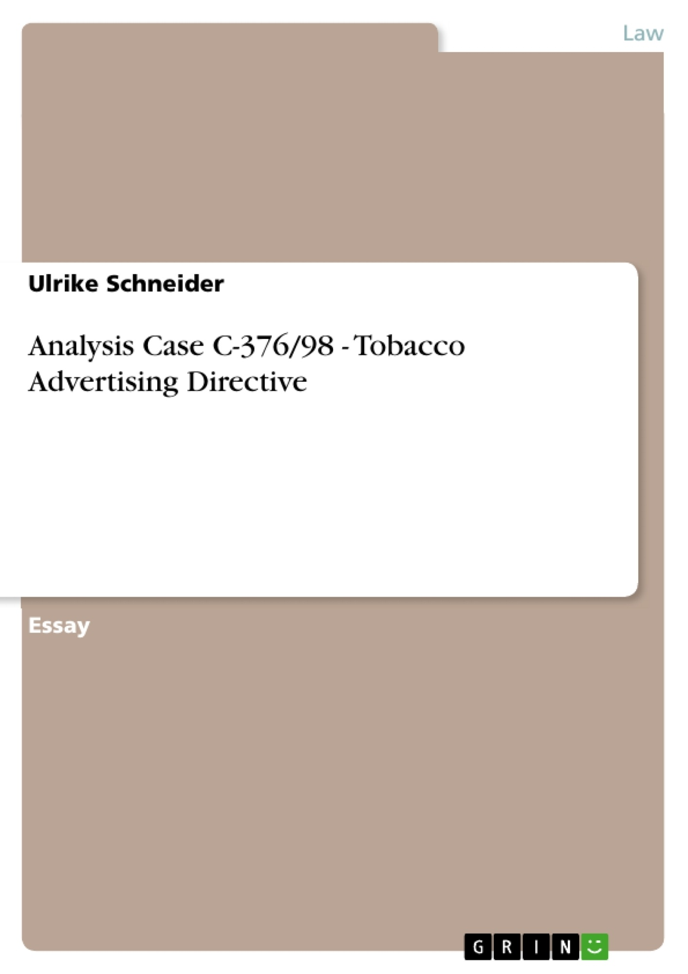 analysis case c 376 98 tobacco advertising directive publish upload your own papers earn money and win an iphone 7