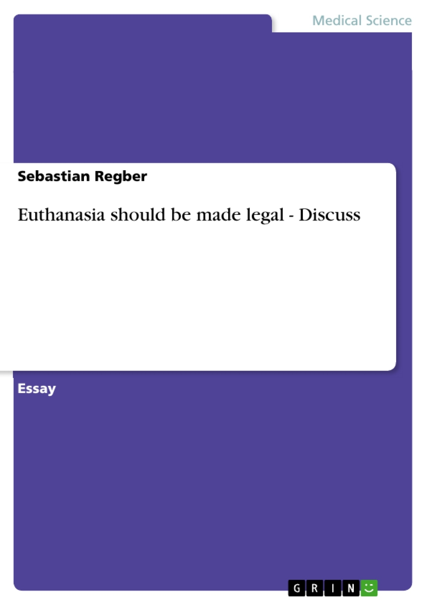 euthanasia should be made legal discuss publish your master s euthanasia should be made legal discuss publish your master s thesis bachelor s thesis essay or term paper