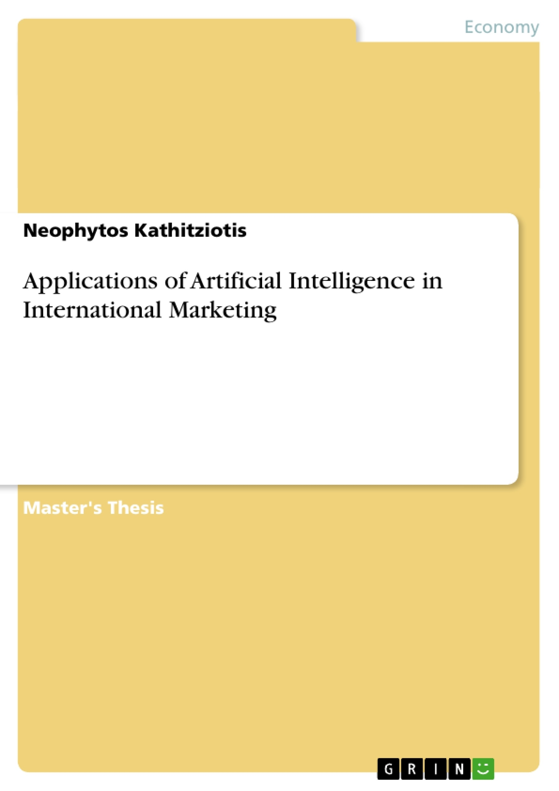 applications of artificial intelligence in international marketing applications of artificial intelligence in international marketing publish your master s thesis bachelor s thesis essay or term paper