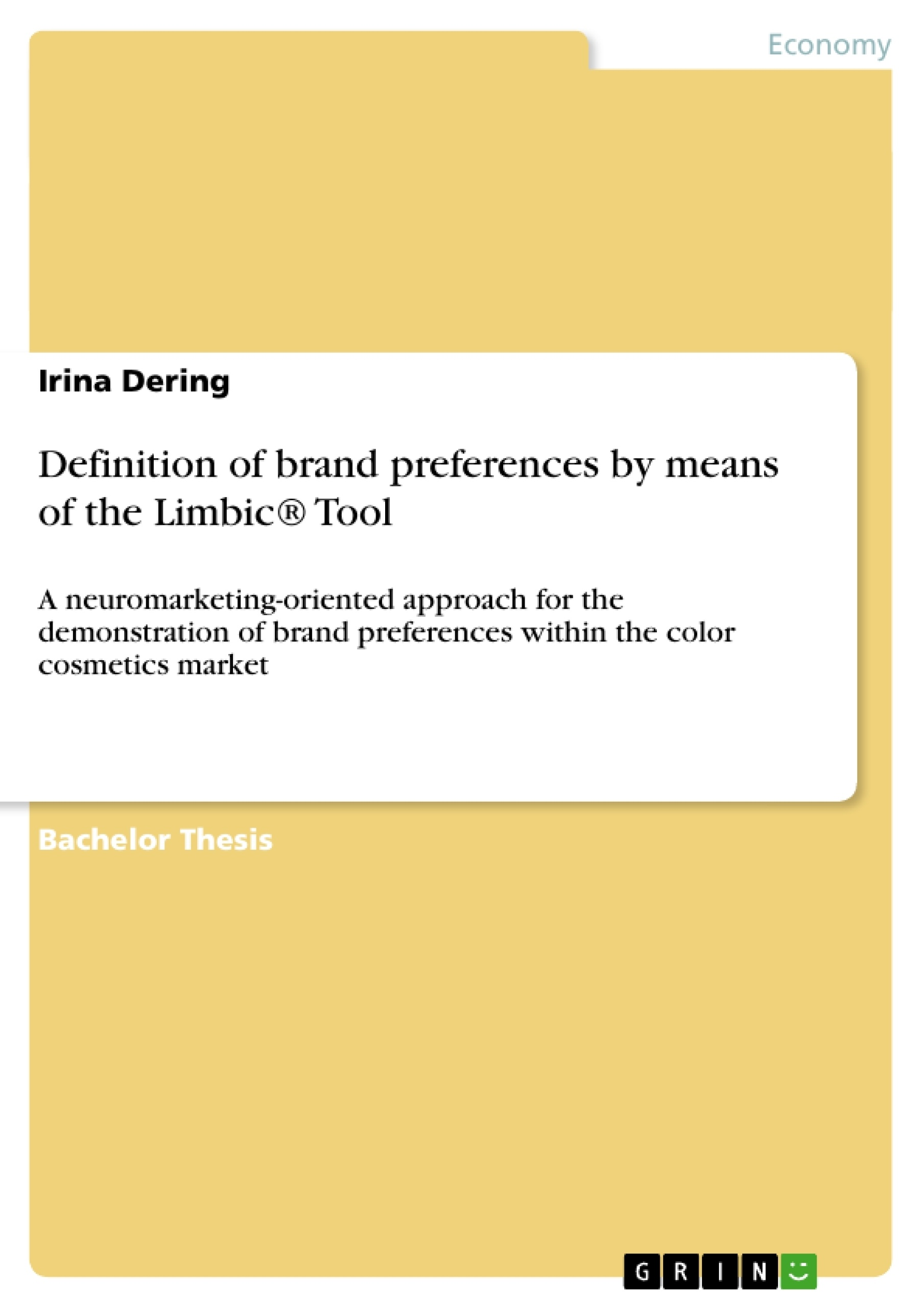 Definition of brand preferences by means of the limbic for Bachelor definition