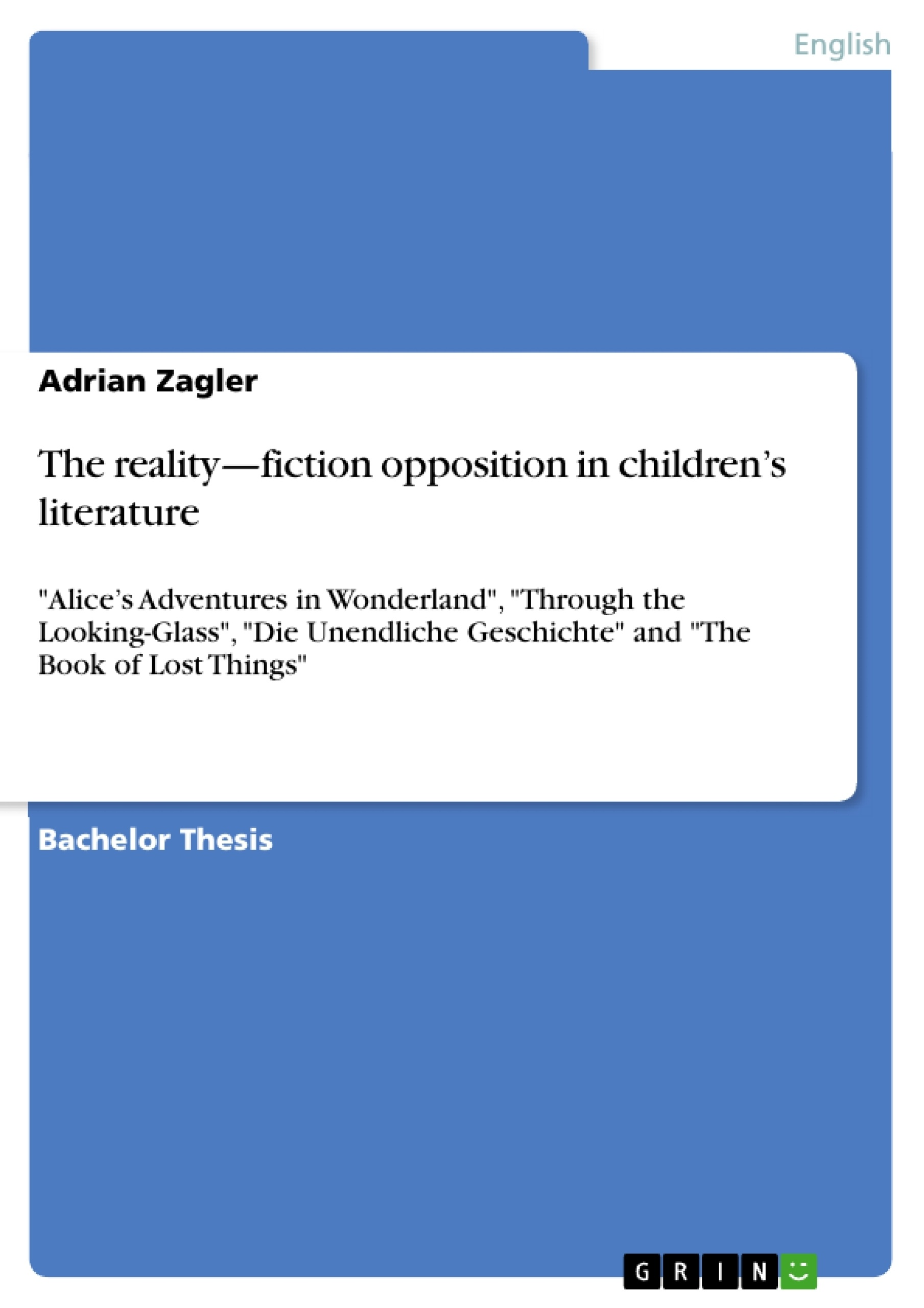 the reality fiction opposition in children s literature publish the reality fiction opposition in children s literature publish your master s thesis bachelor s thesis essay or term paper