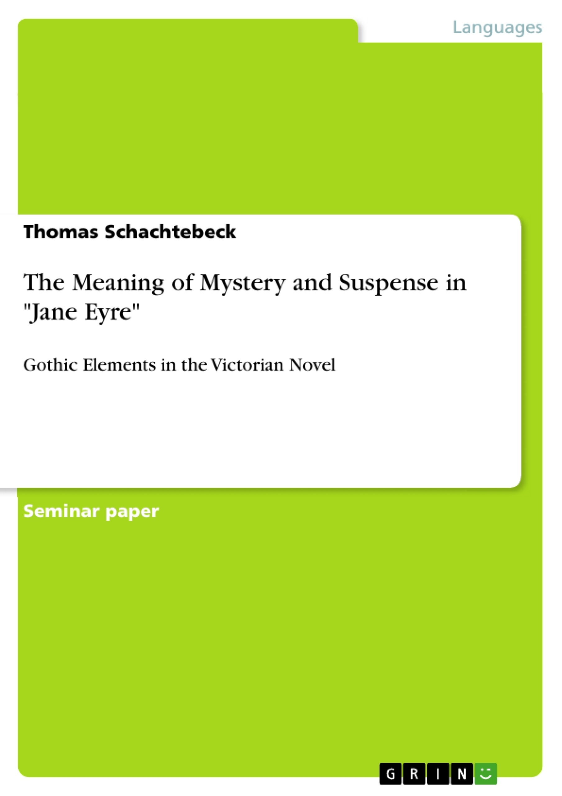 the meaning of mystery and suspense in jane eyre publish your upload your own papers earn money and win an iphone 7