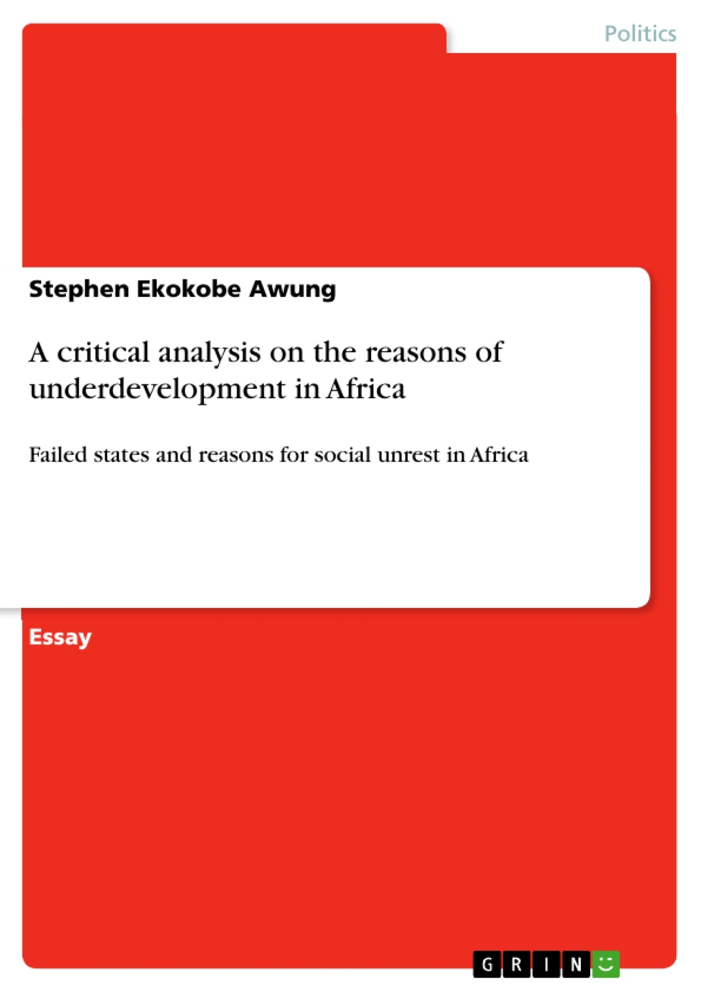 a critical analysis on the reasons of underdevelopment in africa upload your own papers earn money and win an iphone 7