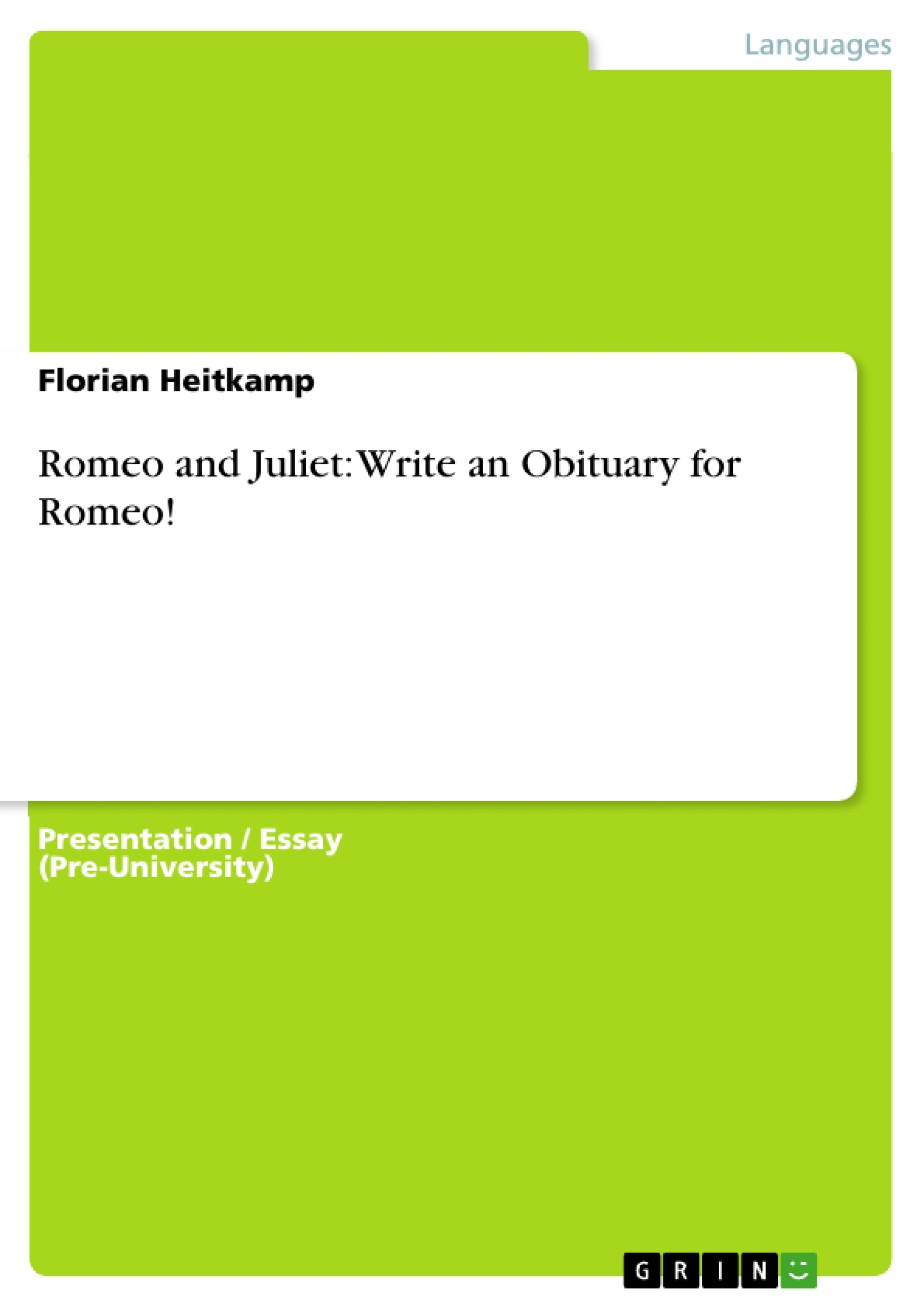Romeo And Juliet Death Essay Romeo And Juliet Juliet S Death Romeo  Romeo And Juliet Write An Obituary For Romeo Publish Your Romeo And Juliet  Write An Obituary