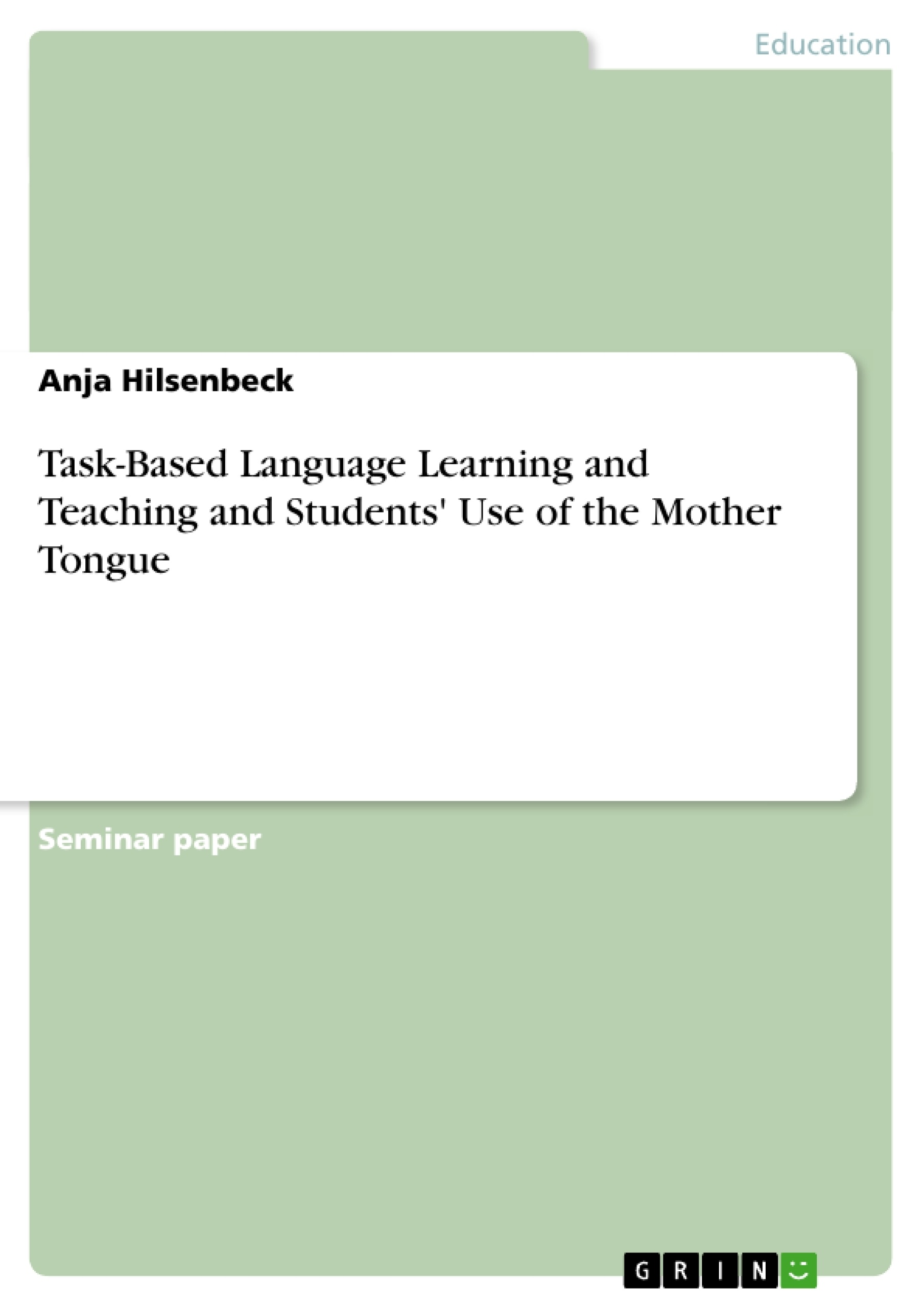 task based language learning and teaching and students use of the task based language learning and teaching and students use of the publish your master s thesis bachelor s thesis essay or term paper