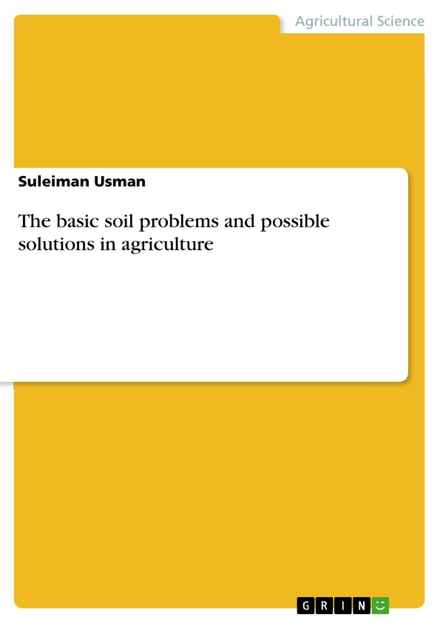 the basic soil problems and possible solutions in agriculture upload your own papers earn money and win an iphone 7