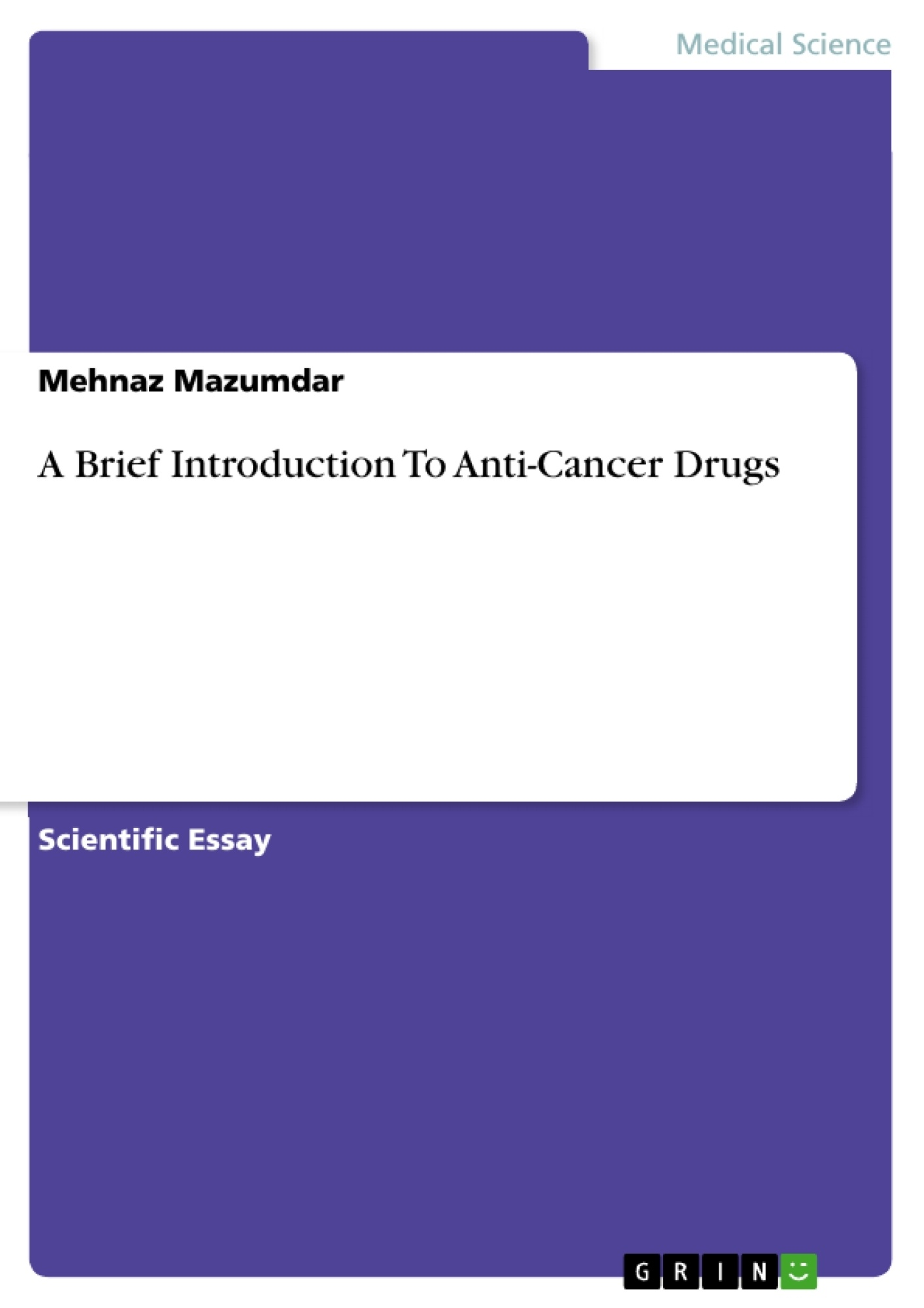 a brief introduction to anti cancer drugs publish your master s a brief introduction to anti cancer drugs publish your master s thesis bachelor s thesis essay or term paper