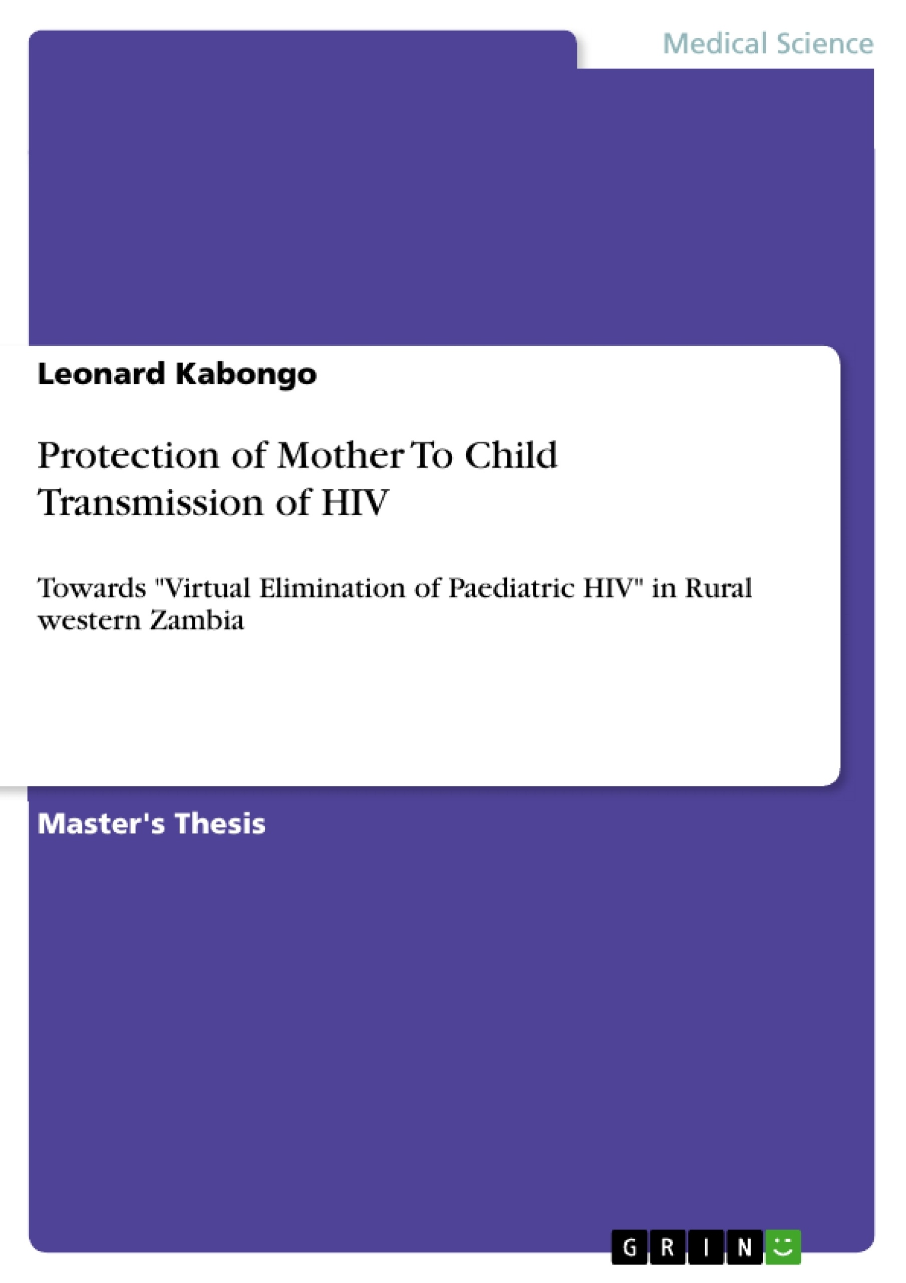 hiv thesis statement protection of mother to child transmission of hiv self