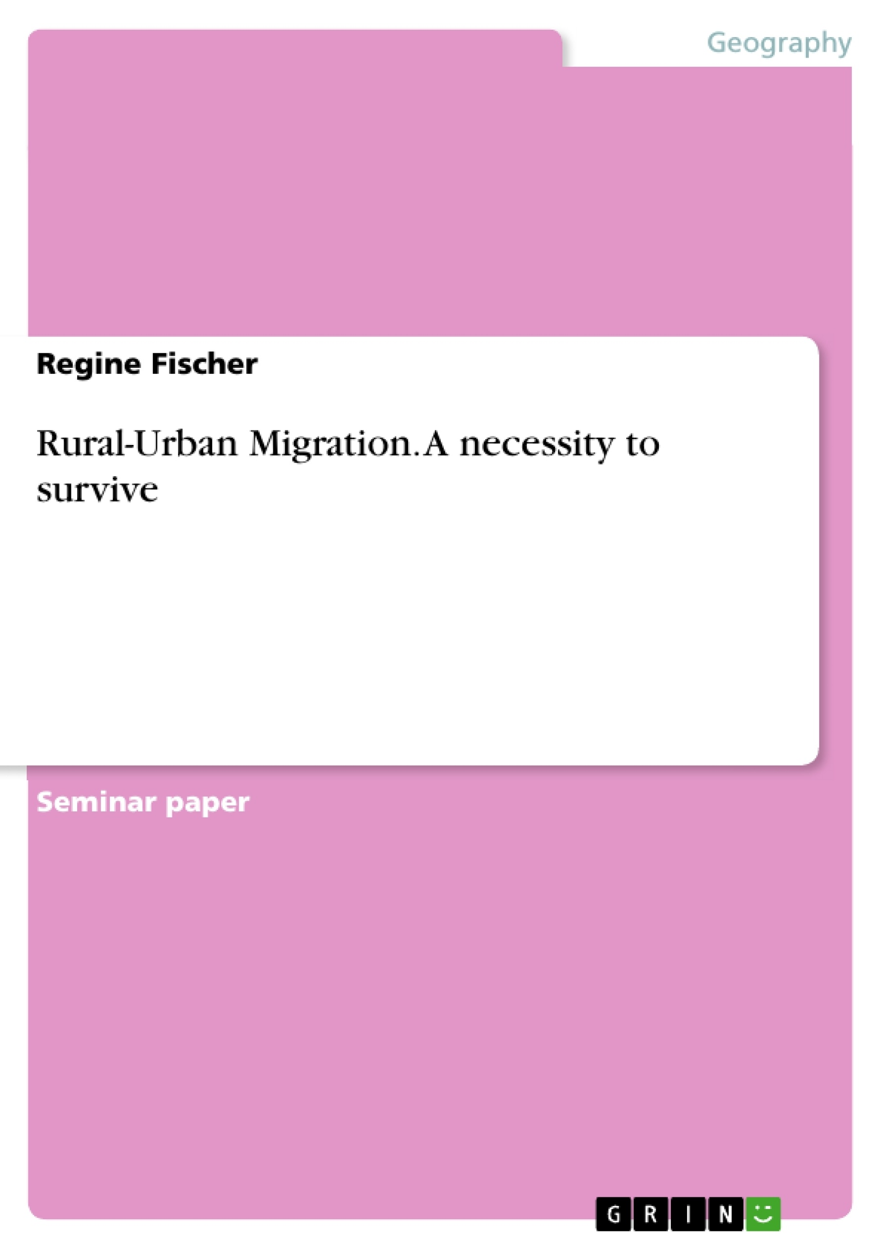 essays on migration rural urban migration a necessity to survive  rural urban migration a necessity to survive publish your rural urban migration a necessity to survive