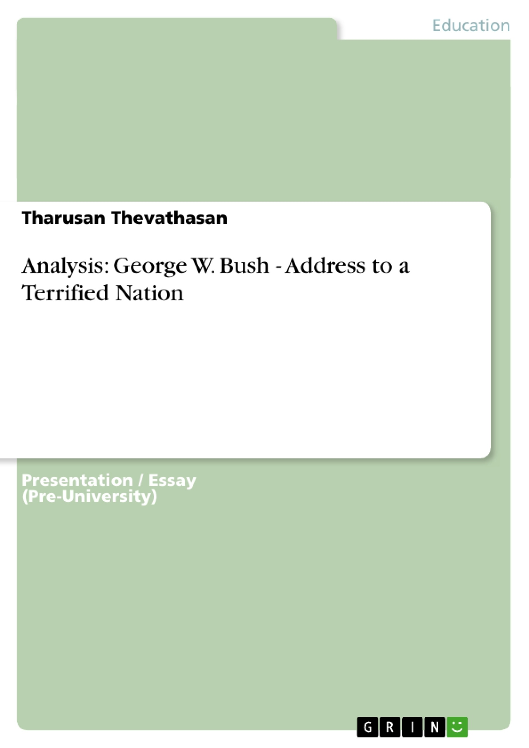 analysis george w bush address to a terrified nation publish analysis george w bush address to a terrified nation publish your master s thesis bachelor s thesis essay or term paper