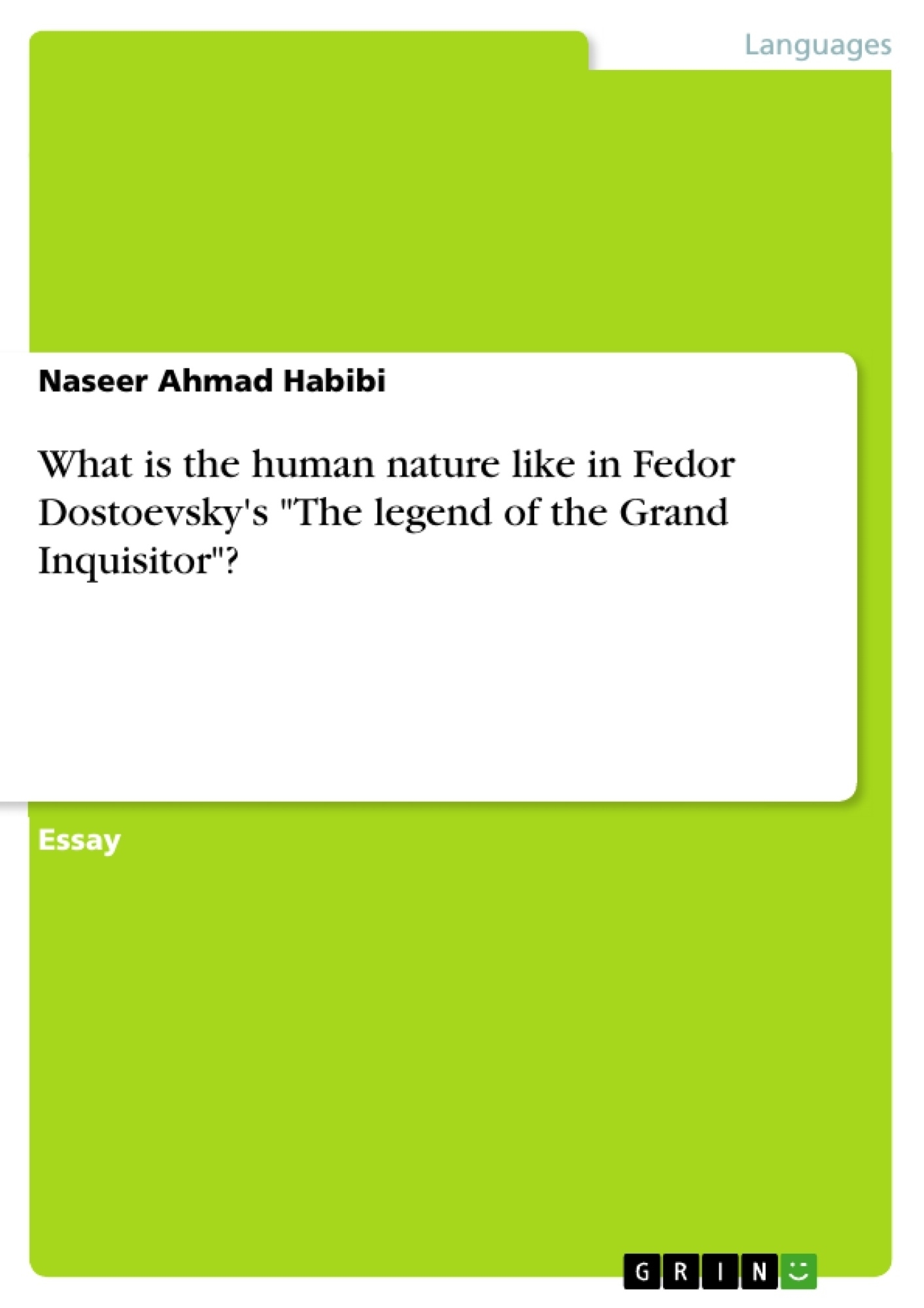 what is the human nature like in fedor dostoevsky s the legend of what is the human nature like in fedor dostoevsky s the legend of publish your master s thesis bachelor s thesis essay or term paper