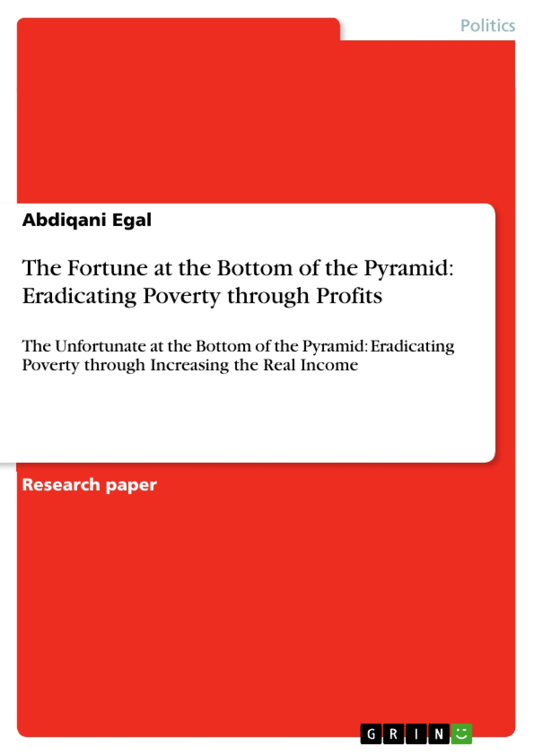 the fortune at the bottom of the pyramid eradicating poverty the fortune at the bottom of the pyramid eradicating poverty publish your master s thesis bachelor s thesis essay or term paper