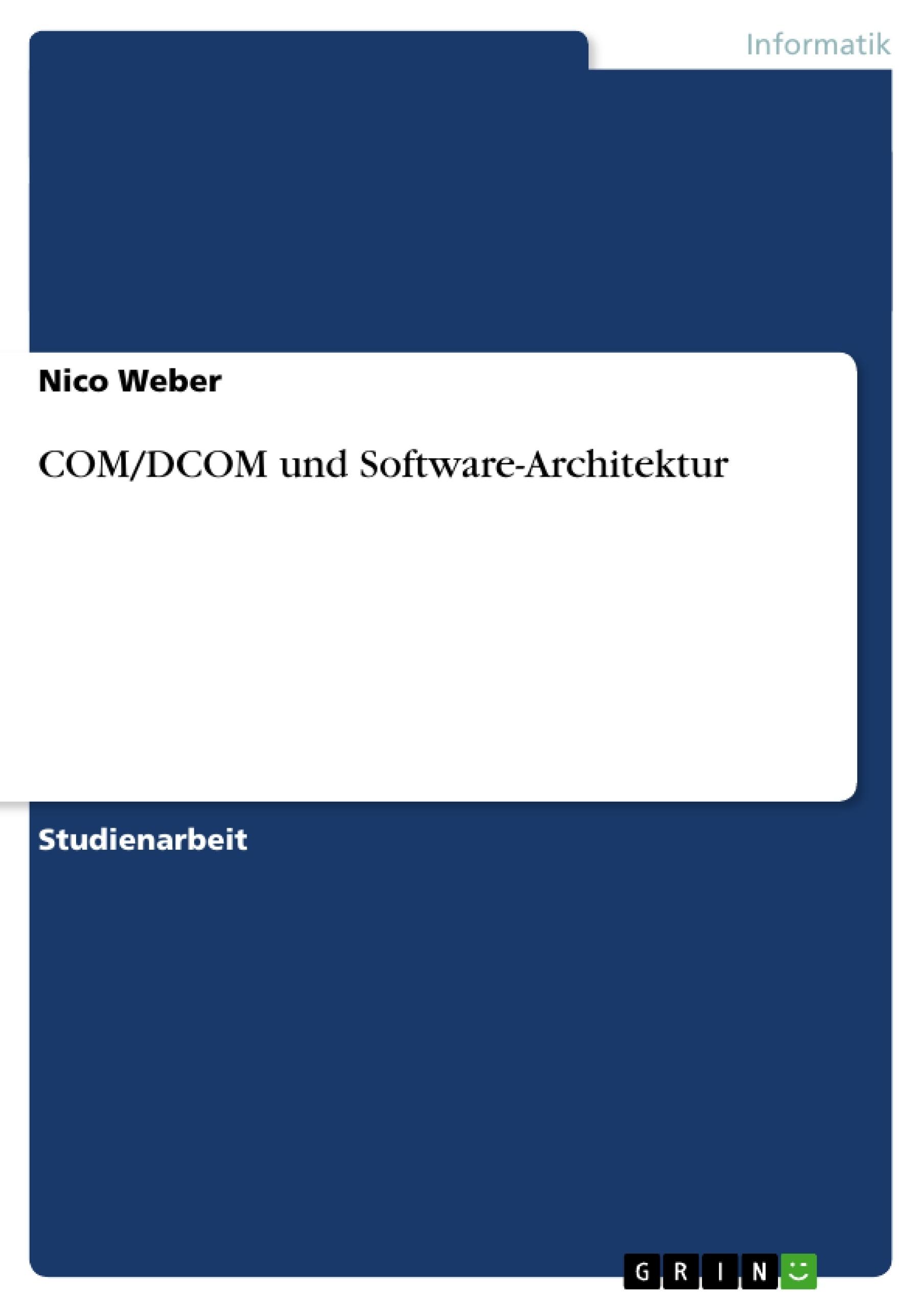 Com dcom und software architektur masterarbeit for Masterarbeit architektur