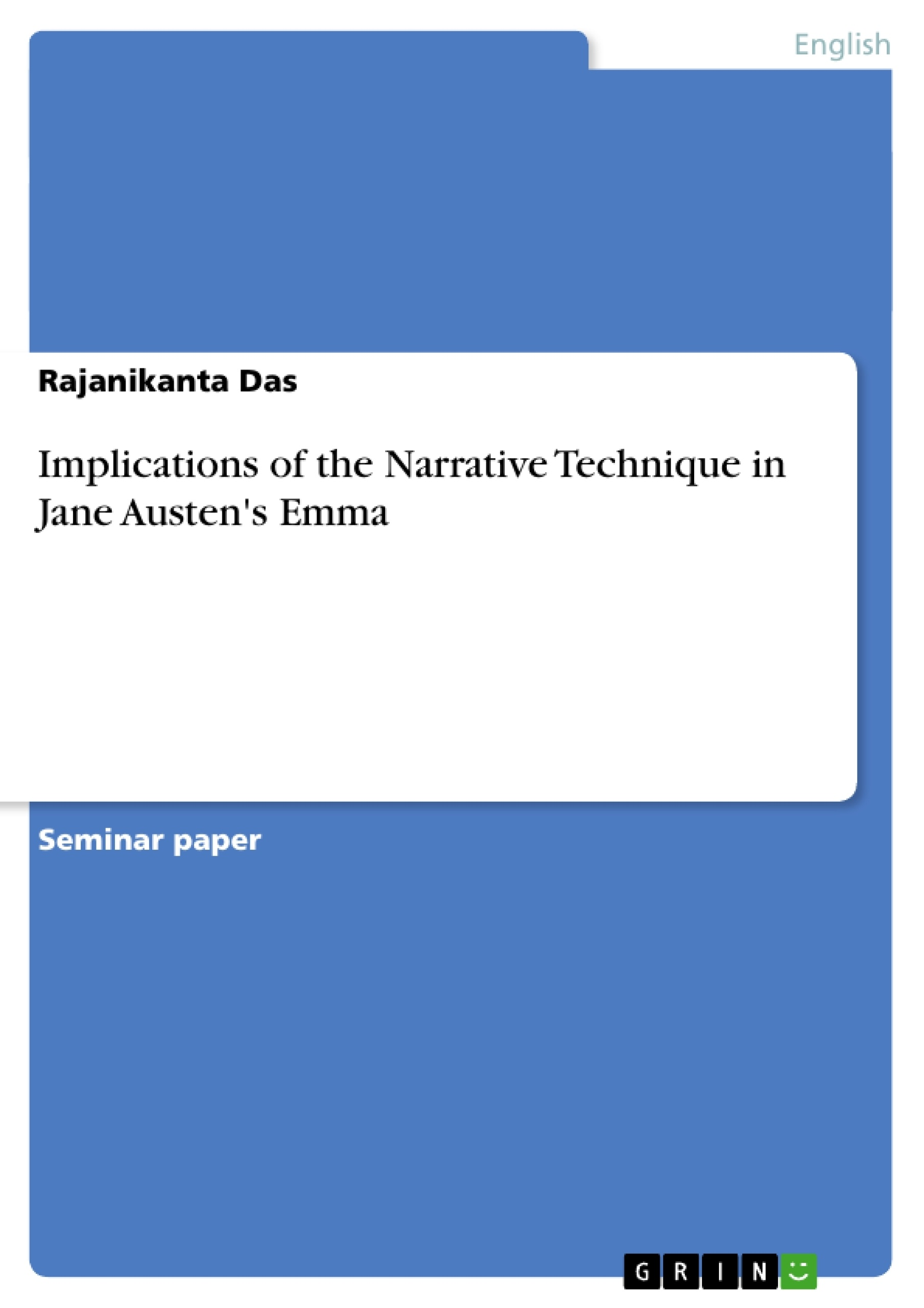 implications of the narrative technique in jane austen s emma implications of the narrative technique in jane austen s emma publish your master s thesis bachelor s thesis essay or term paper