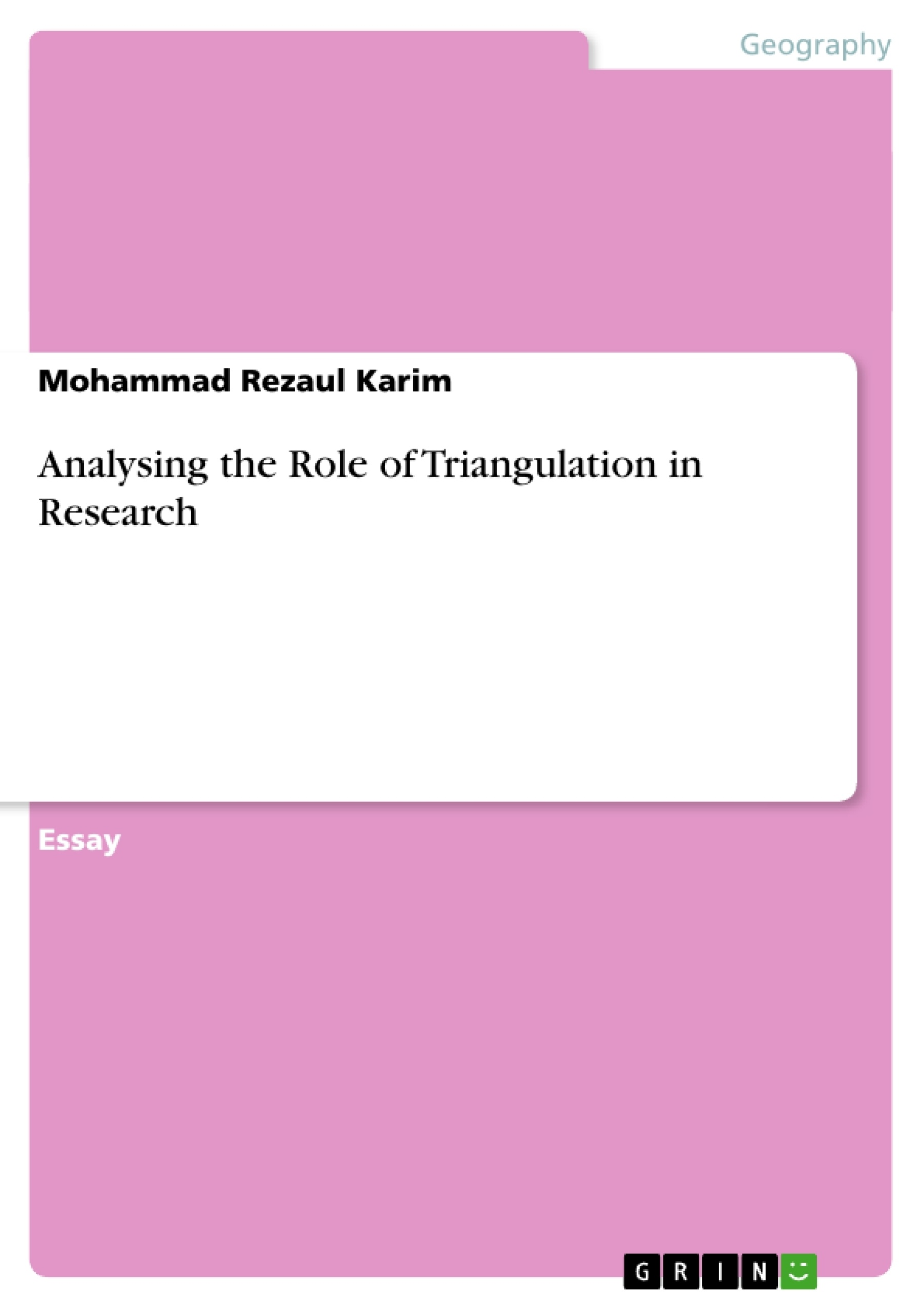 analysing the role of triangulation in research publish your analysing the role of triangulation in research publish your master s thesis bachelor s thesis essay or term paper