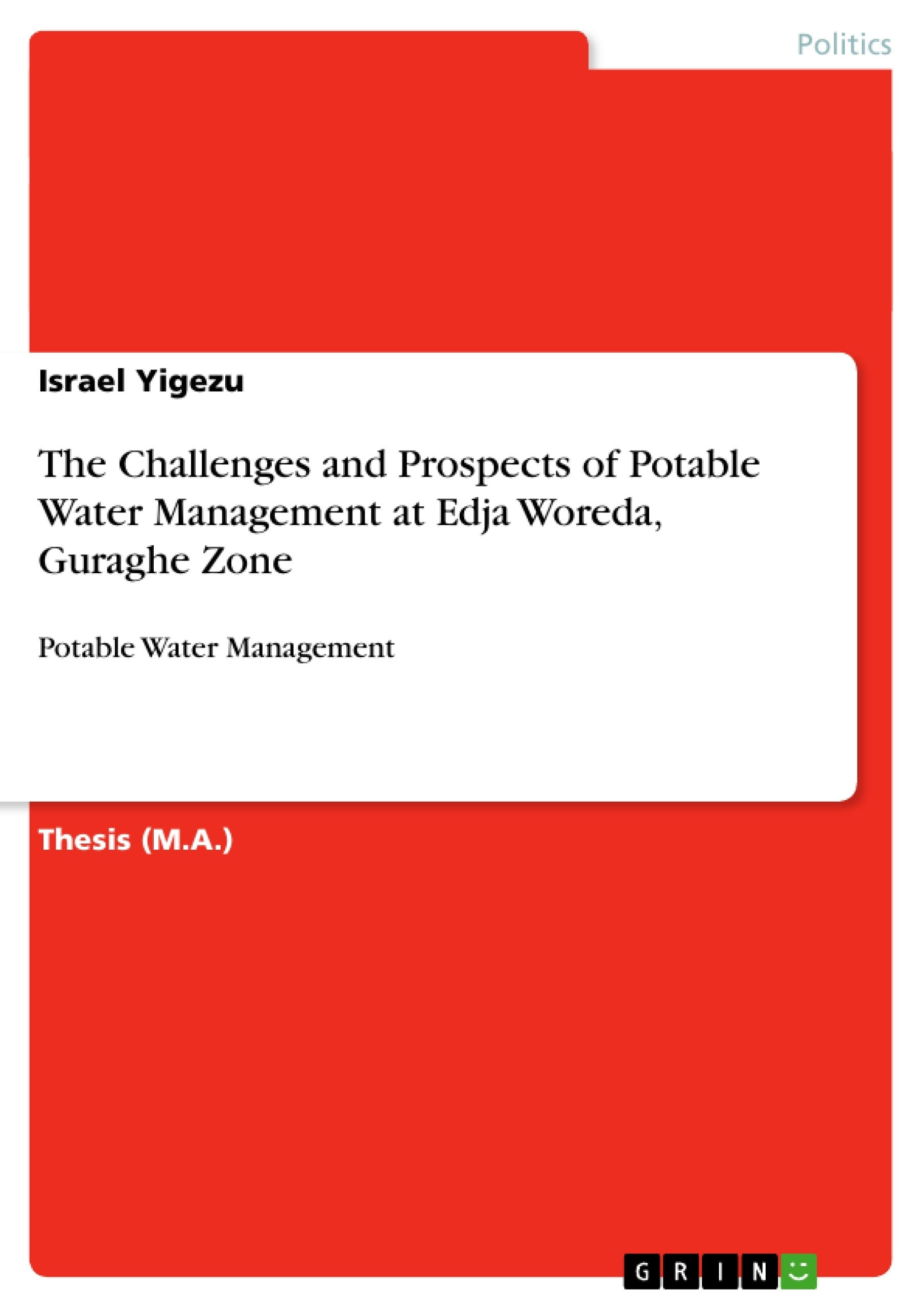 the challenges and prospects of potable water management at edja the challenges and prospects of potable water management at edja publish your master s thesis bachelor s thesis essay or term paper