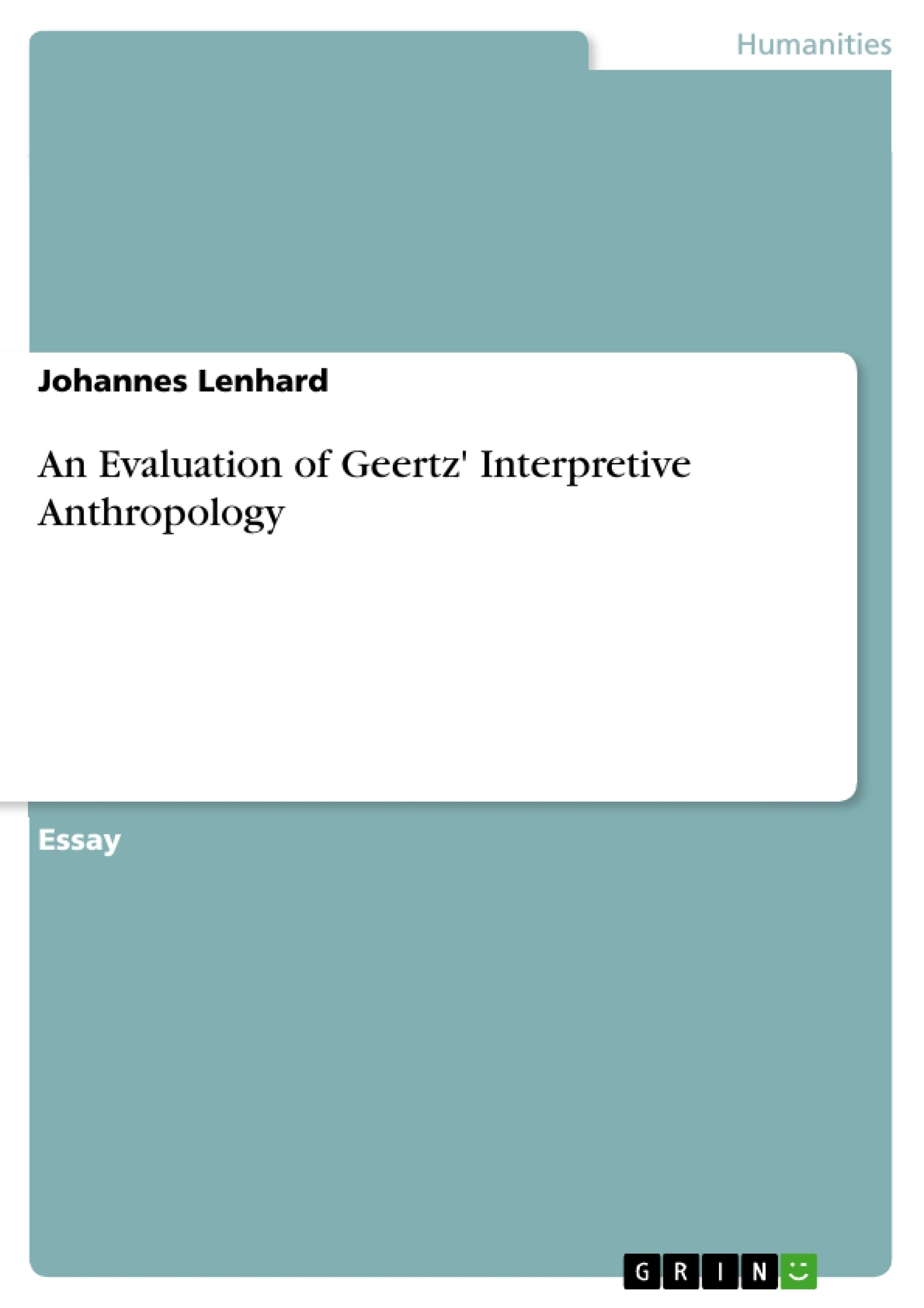 an evaluation of geertz interpretive anthropology publish your upload your own papers earn money and win an iphone 7