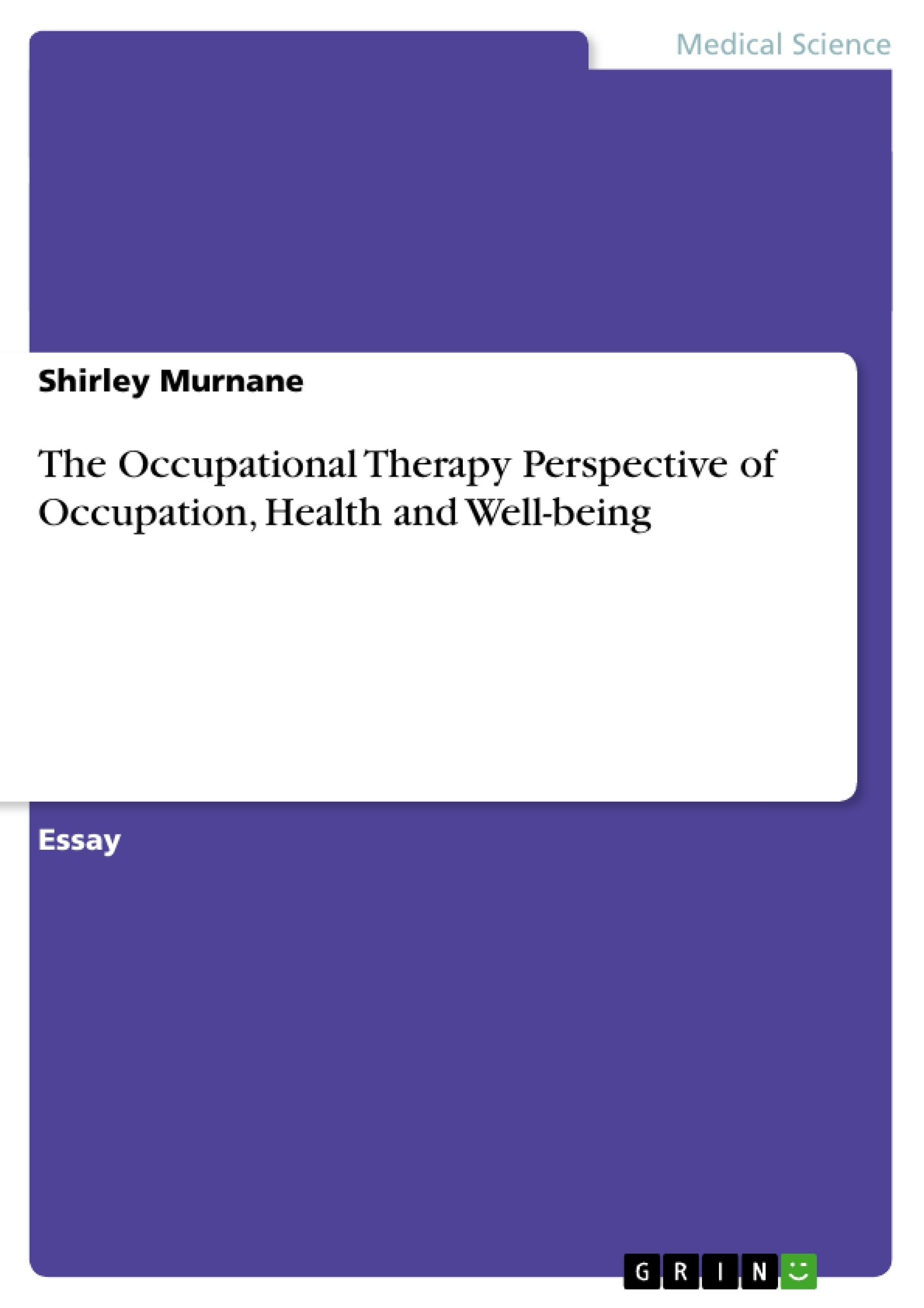 the occupational therapy perspective of occupation health and upload your own papers earn money and win an iphone 7