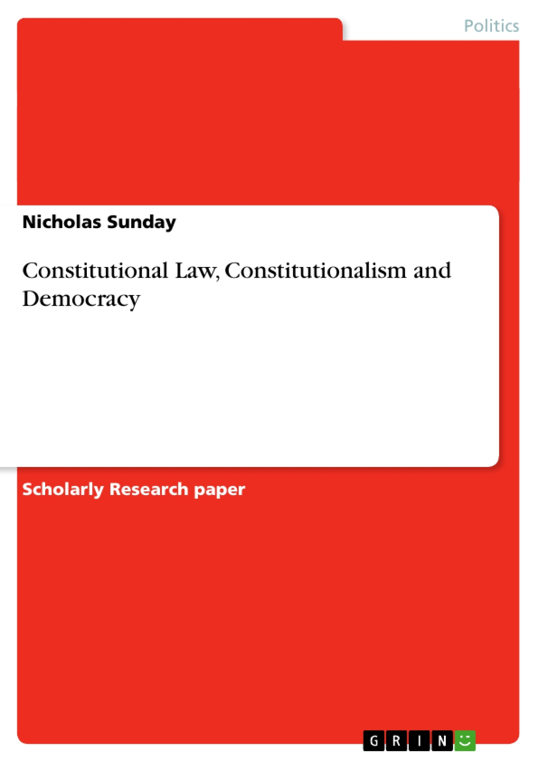 Constitutional Law, Constitutionalism And Democracy  Publish Your Master's  Thesis, Bachelor's Thesis, Essay Or Term Paper