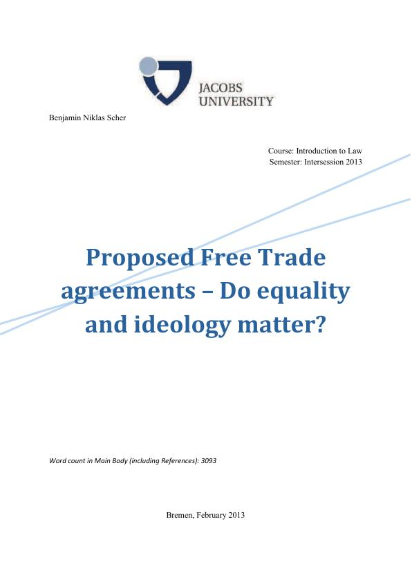 trade agreements essay Despite many advantages, free trade policy has never been completely adopted by all the countries of the world particularly after the world war ii, the policy was abandoned even by those who had previously adopted it the following arguments are given against free trade policy.