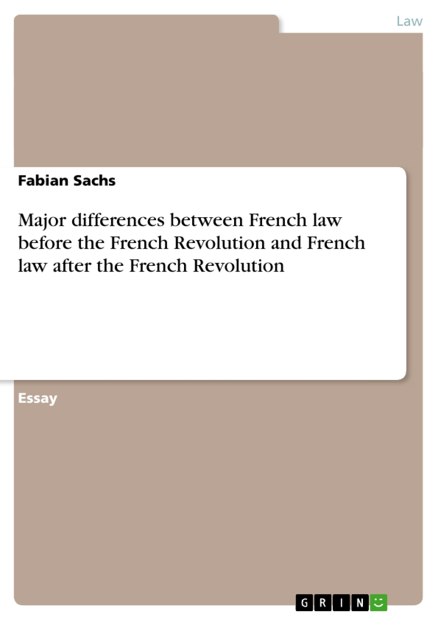 major differences between french law before the french revolution upload your own papers earn money and win an iphone 7