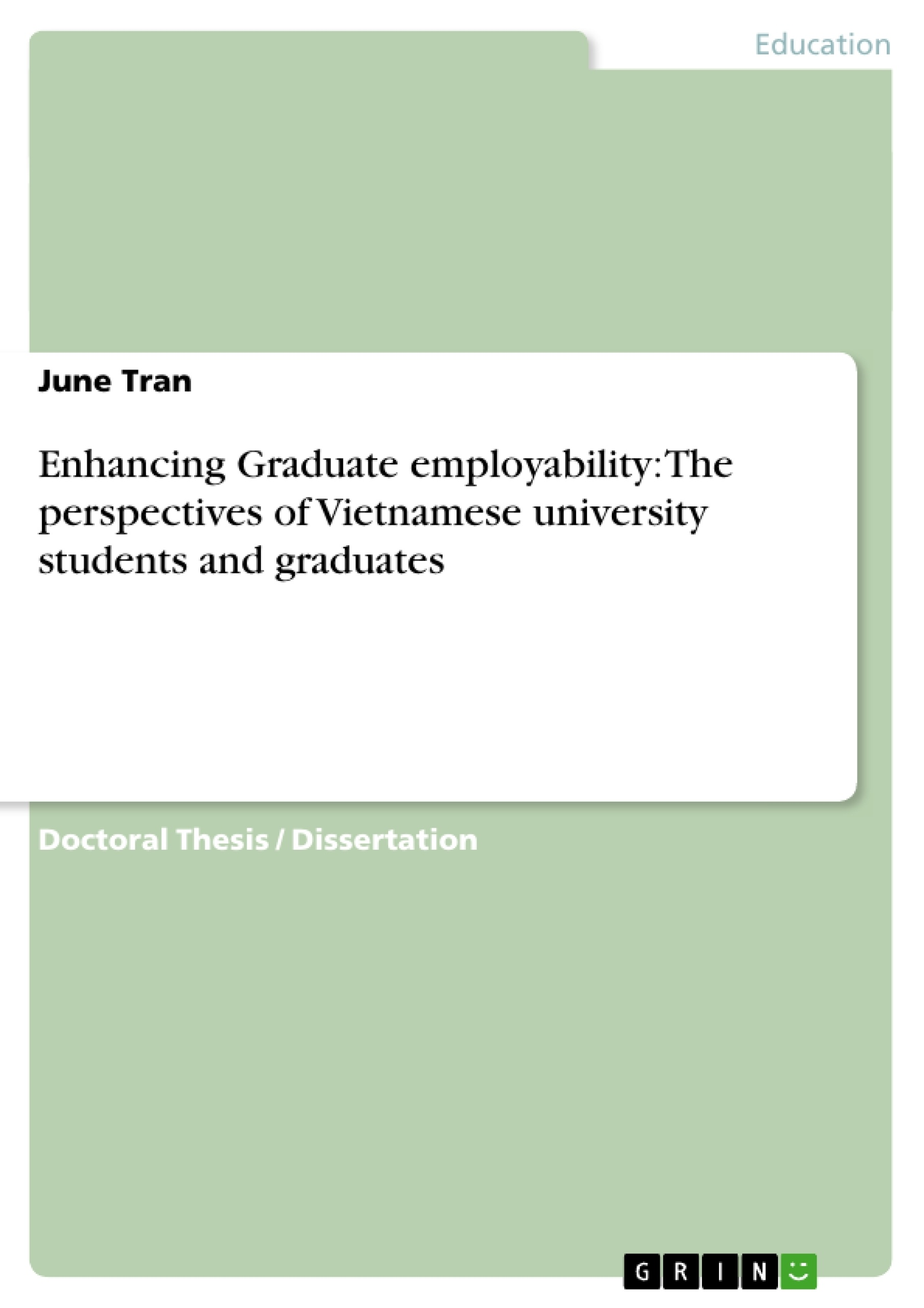 enhancing graduate employability the perspectives of viet se enhancing graduate employability the perspectives of viet se publish your master s thesis bachelor s thesis essay or term paper