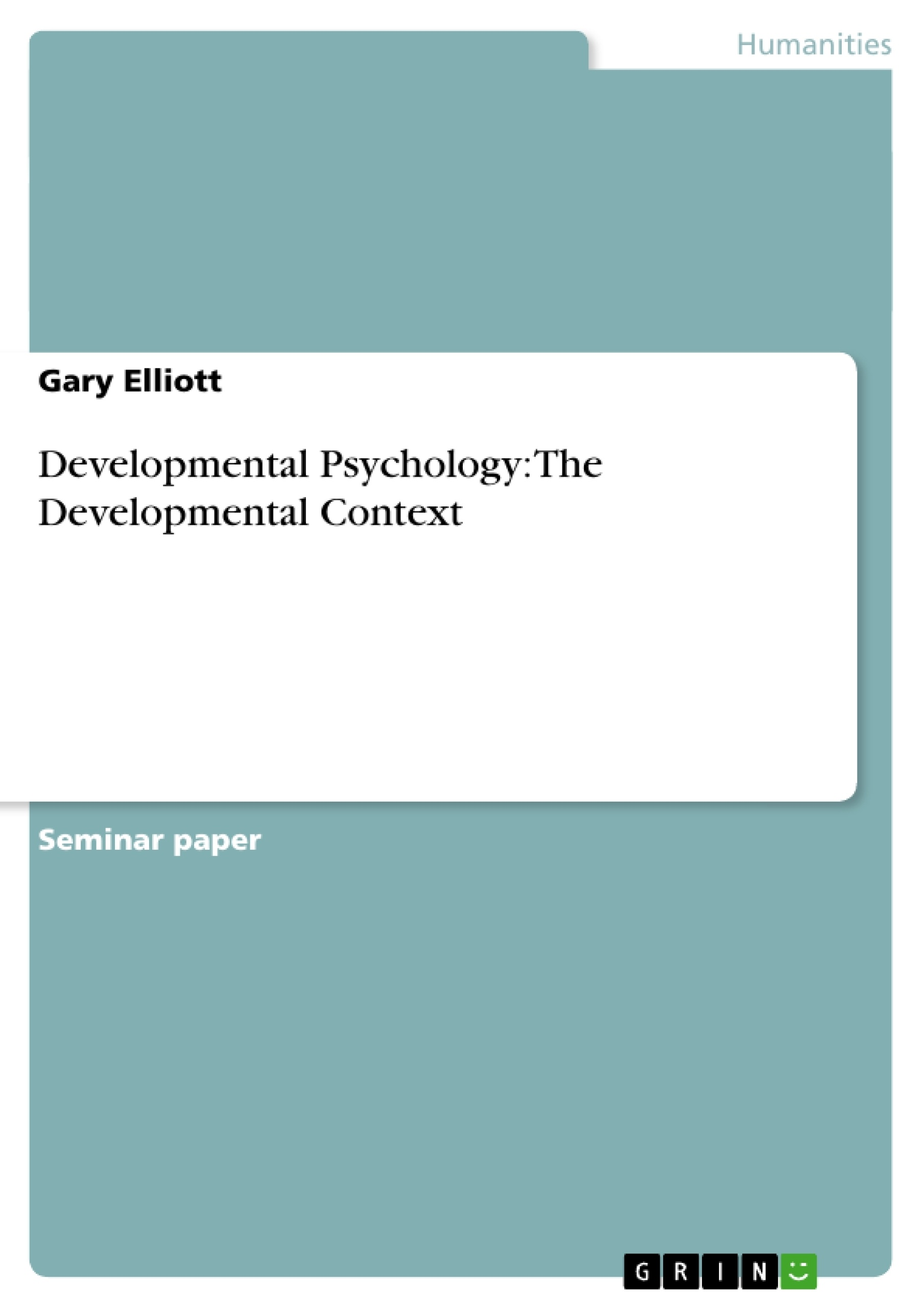 developmental psychology thesis Read this psychology research paper and over 88,000 other research documents developmental psychology history of developmental psychology the modern form of developmental psychology has.