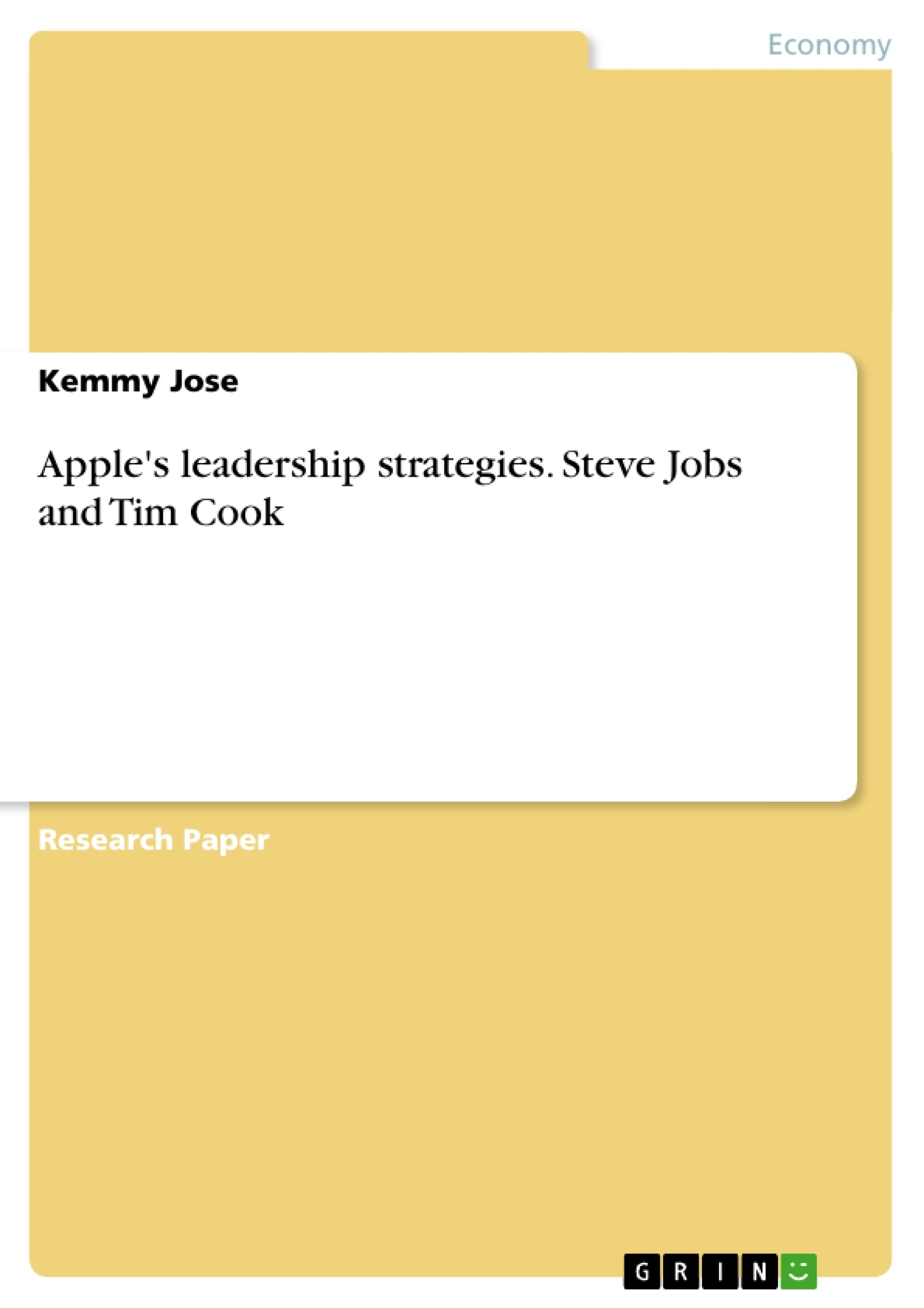 apple s leadership strategies steve jobs and tim cook publish apple s leadership strategies steve jobs and tim cook publish your master s thesis bachelor s thesis essay or term paper