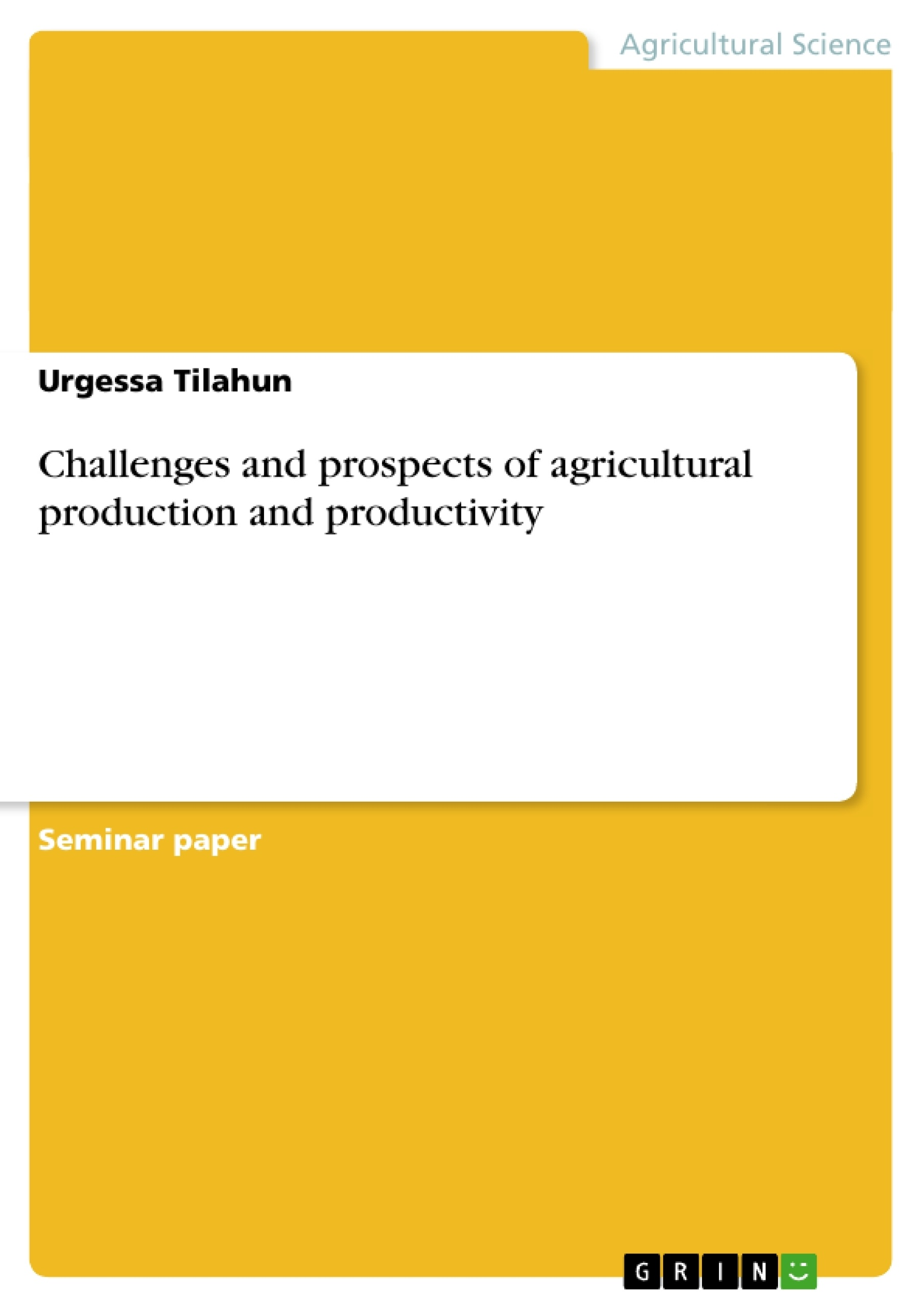 Agricultural productivity thesis