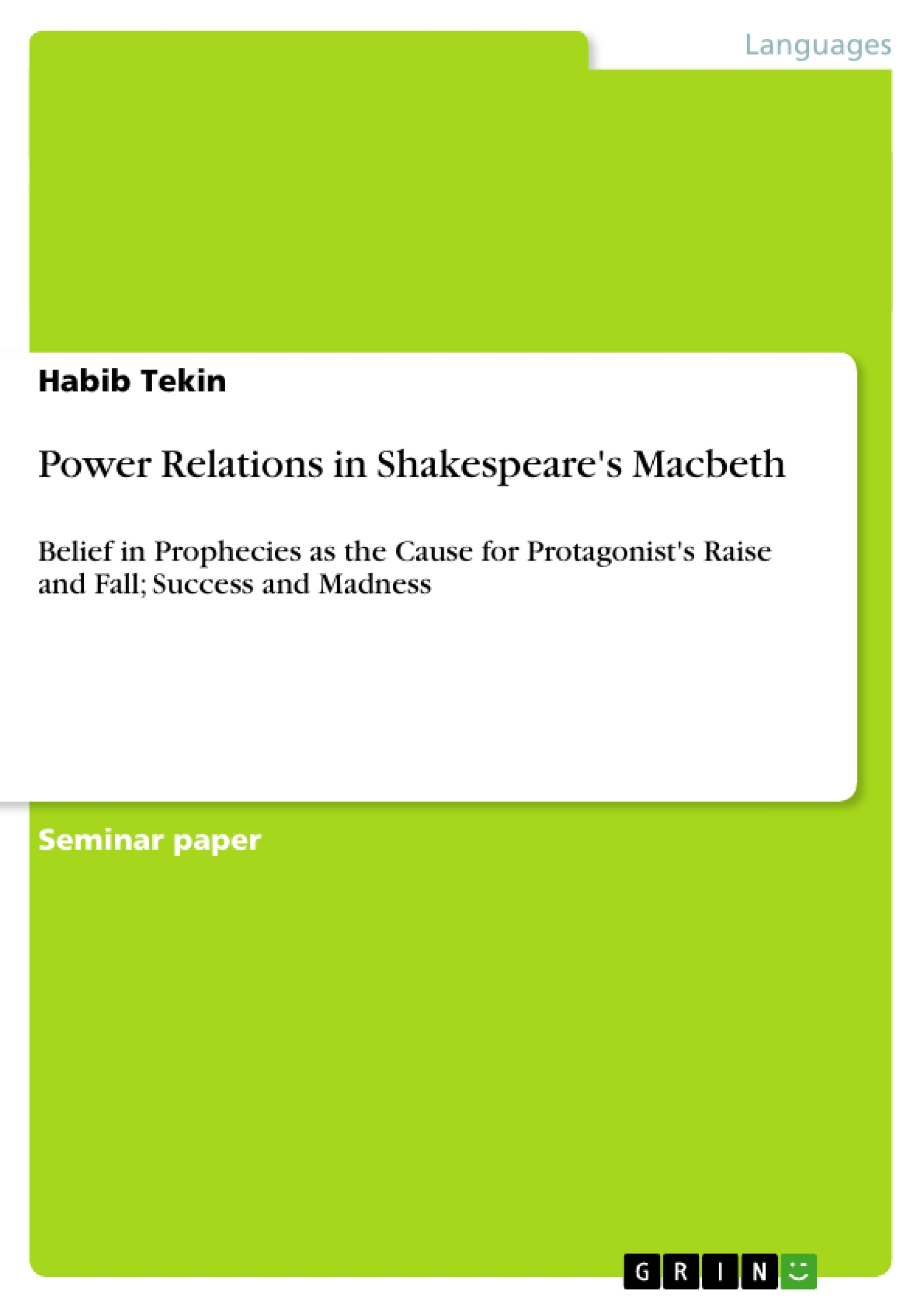 power relations in shakespeare s macbeth publish your master s upload your own papers earn money and win an iphone 7