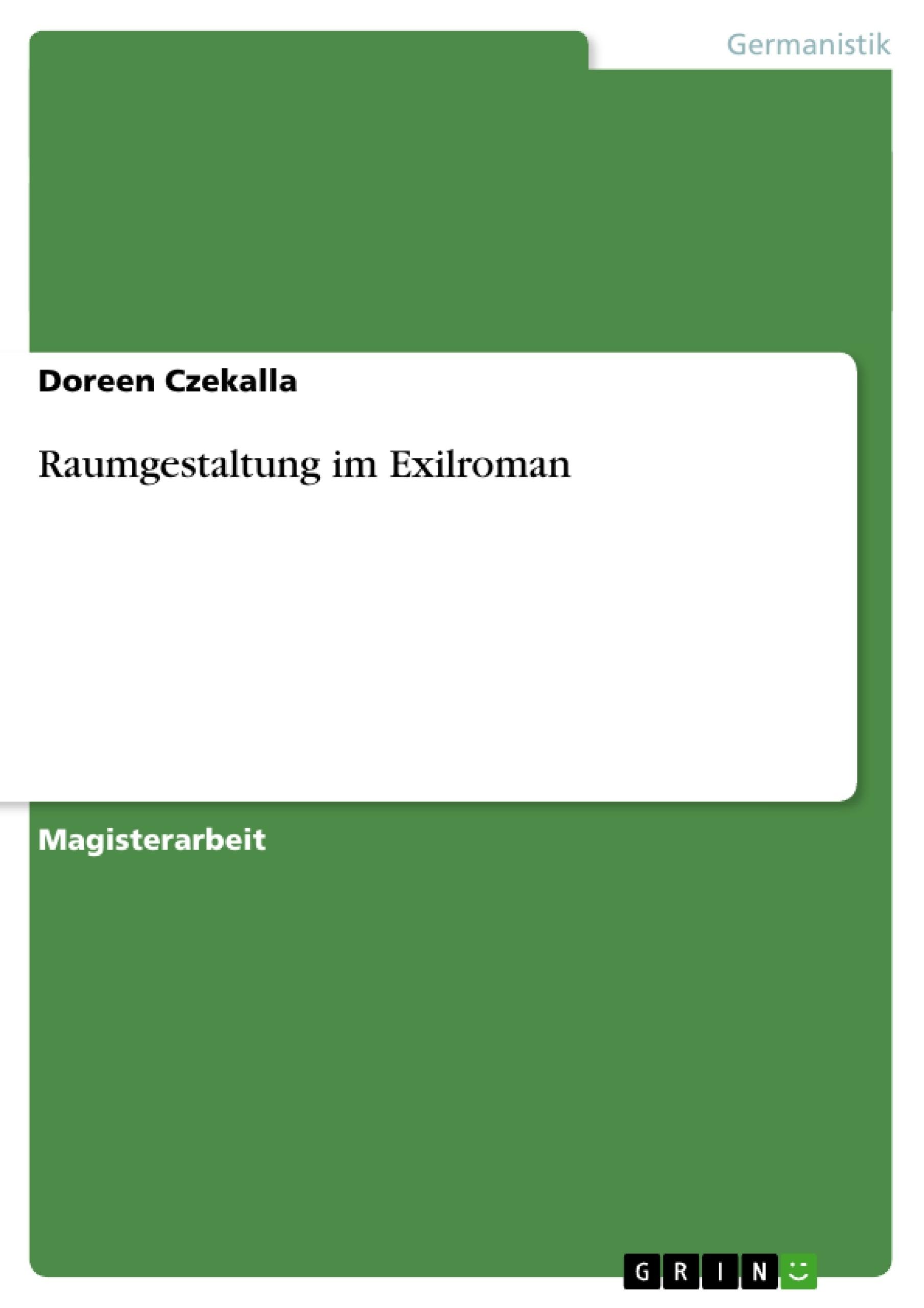 Raumgestaltung im exilroman hausarbeiten publizieren for Raumgestaltung deutsch