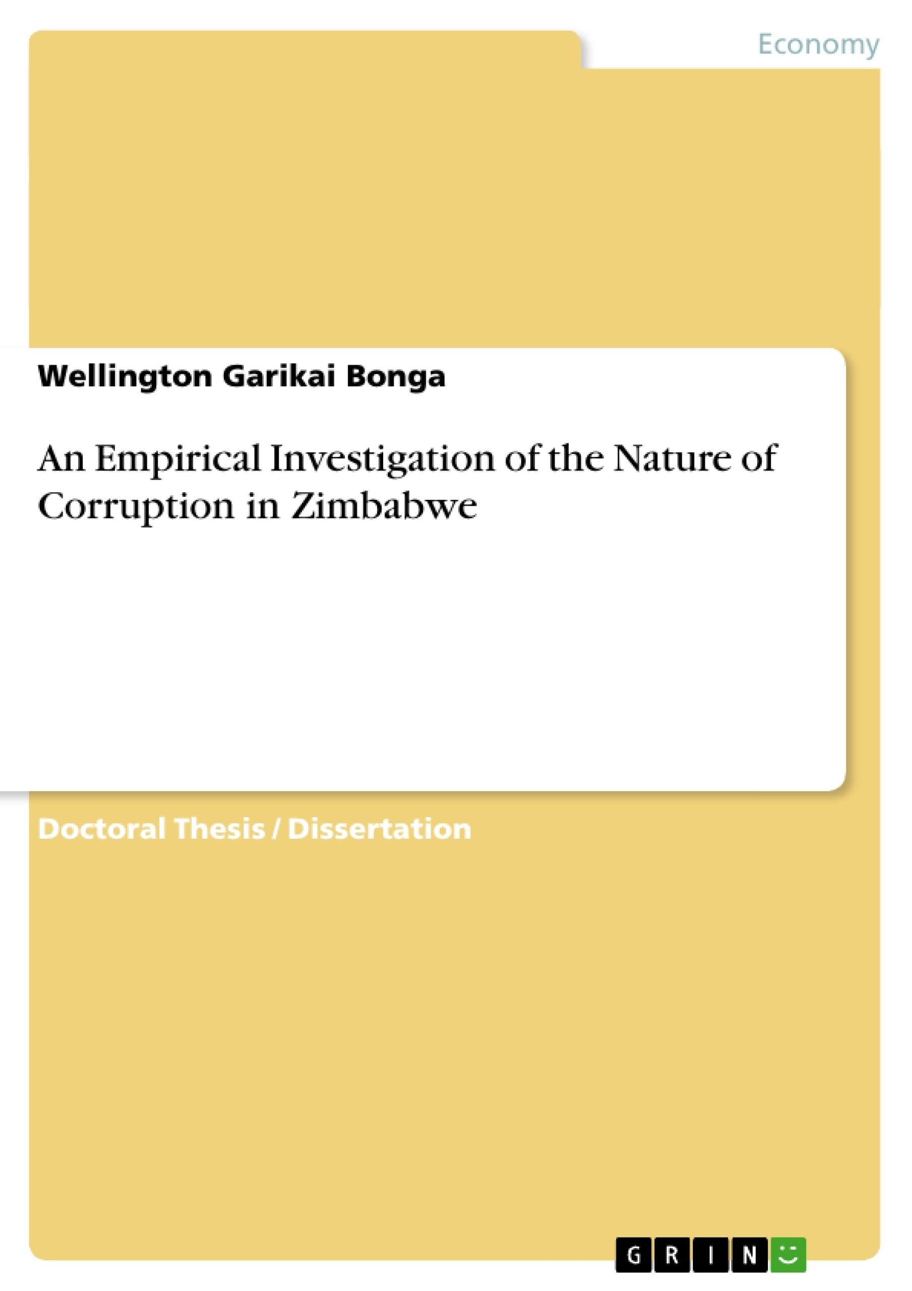 an empirical investigation of the nature of corruption in zimbabwe an empirical investigation of the nature of corruption in zimbabwe publish your master s thesis bachelor s thesis essay or term paper