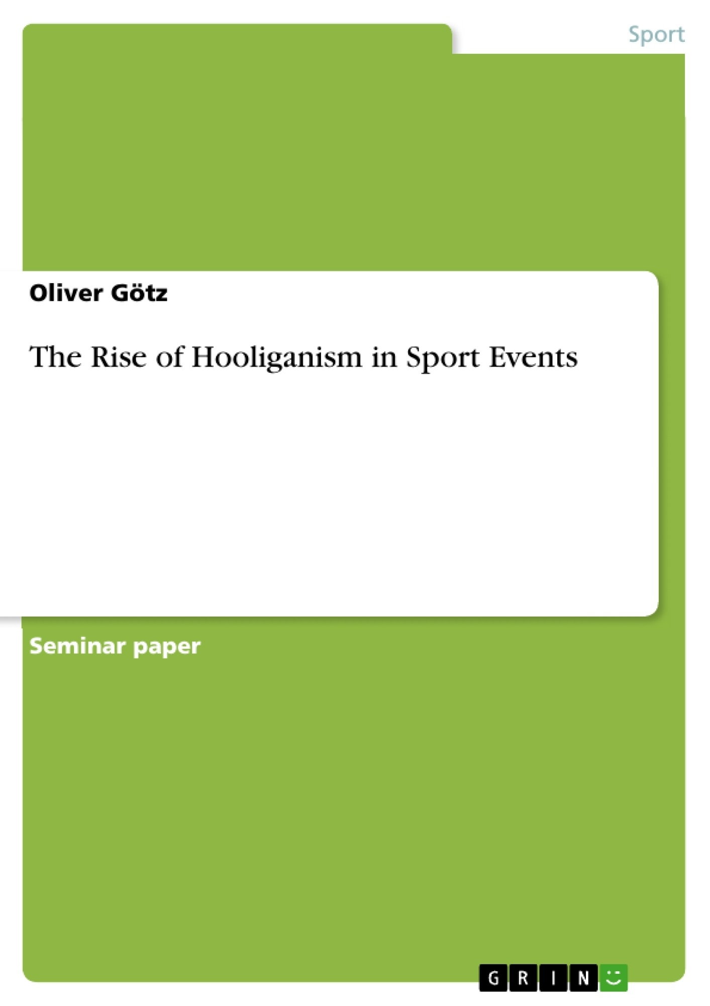 "hooliganism in sports essay But it was during the swinging sixties that football became more of a fashion than a sport, a part of youth culture, and developed a relationship with fashion, style, image and even music this was in part because football clubs became more organised,  (""football hooliganism essay example 