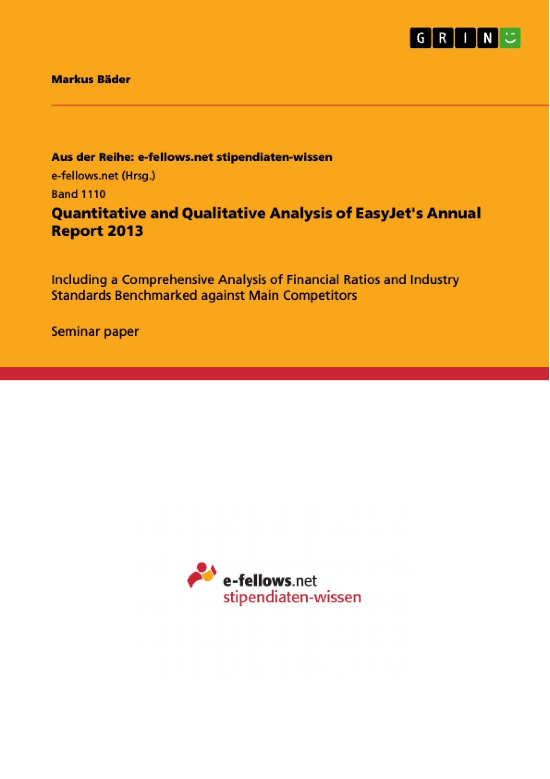 quantitative and qualitative analysis of easyjet s annual report quantitative and qualitative analysis of easyjet s annual report 2013 publish your master s thesis bachelor s thesis essay or term paper