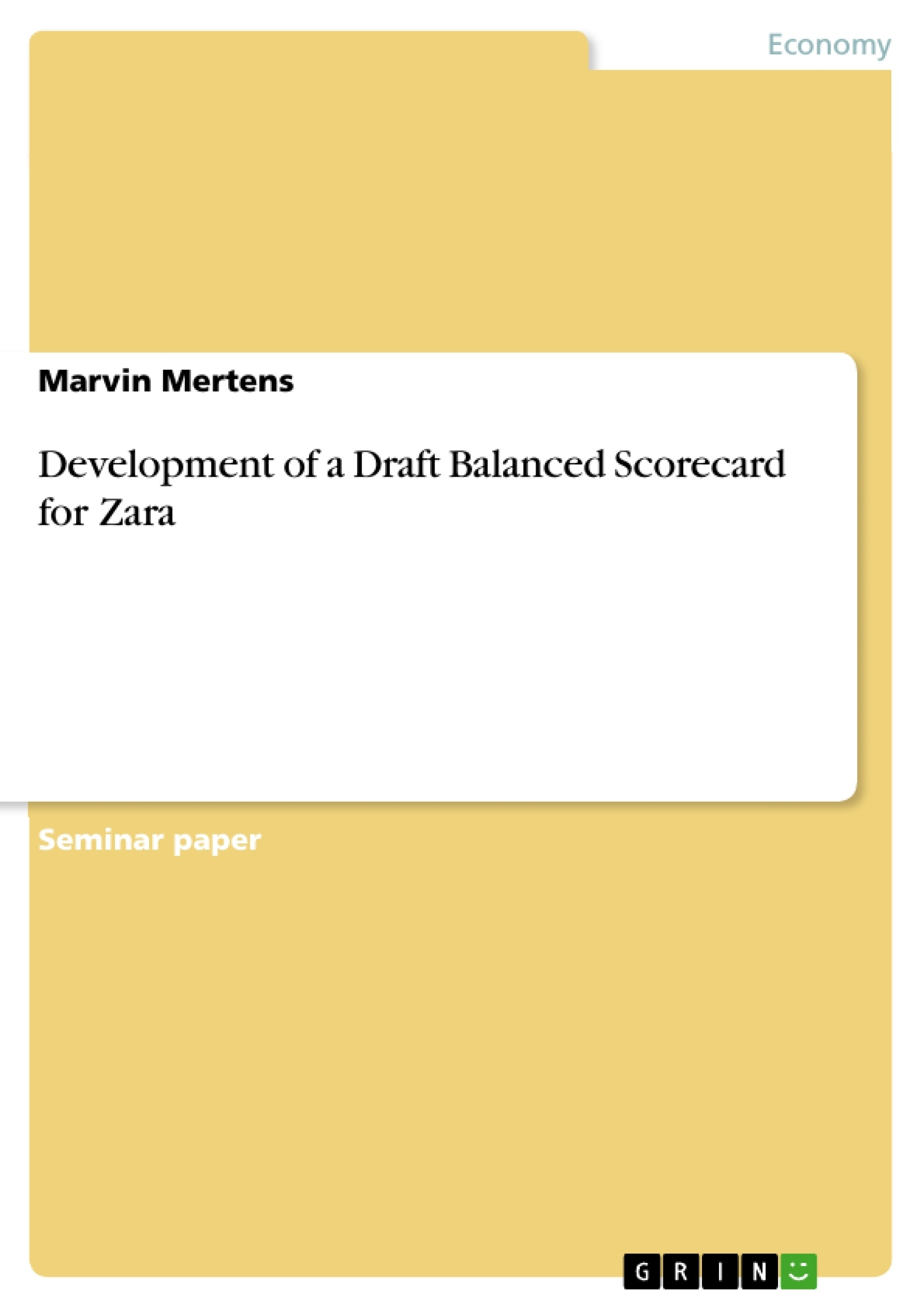 Development of a Draft Balanced Scorecard for Zara | Publish your ...
