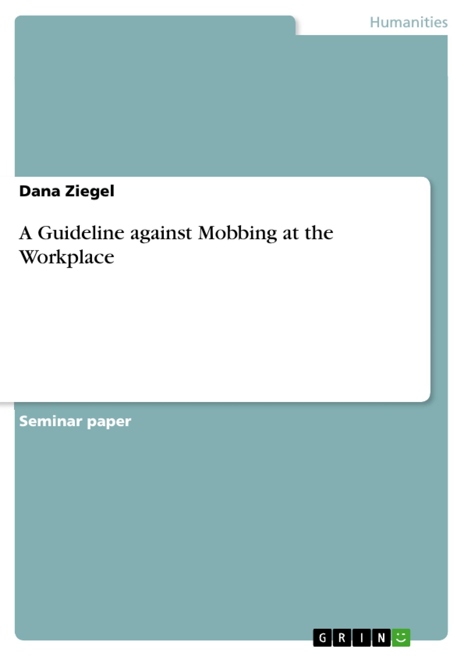 mobbing essay The founder of the international movement in sweden, heinz leymann tags: heinz leymann, ken westhues, mobbing, mobbing portal, workplace bullying.